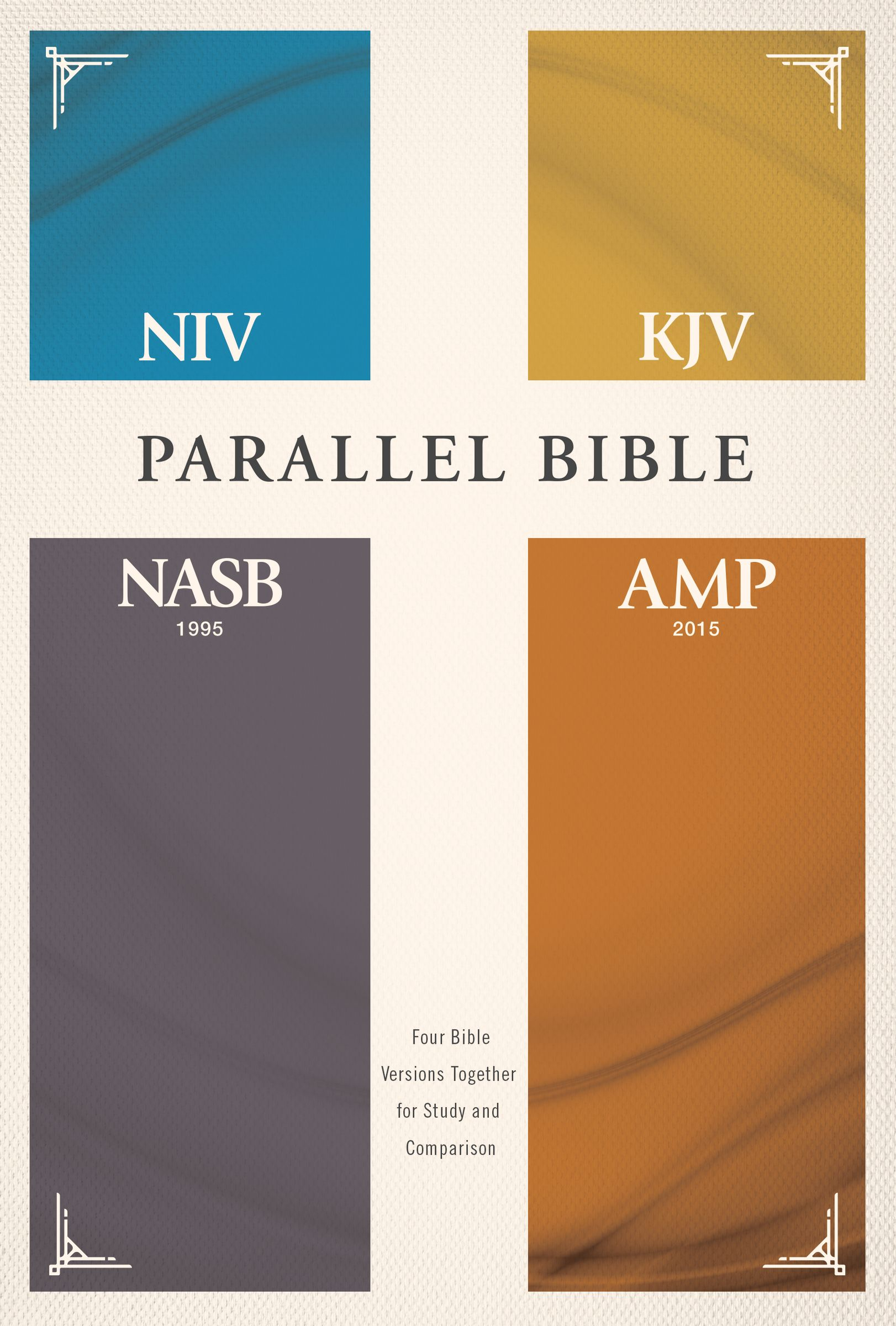 NIV, KJV, NASB, Amplified, Parallel Bible, Hardcover: Four Bible Versions Together for Study and Comparison