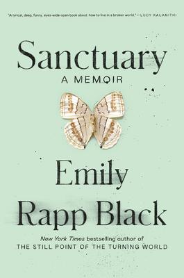 Sanctuary: A Memoir