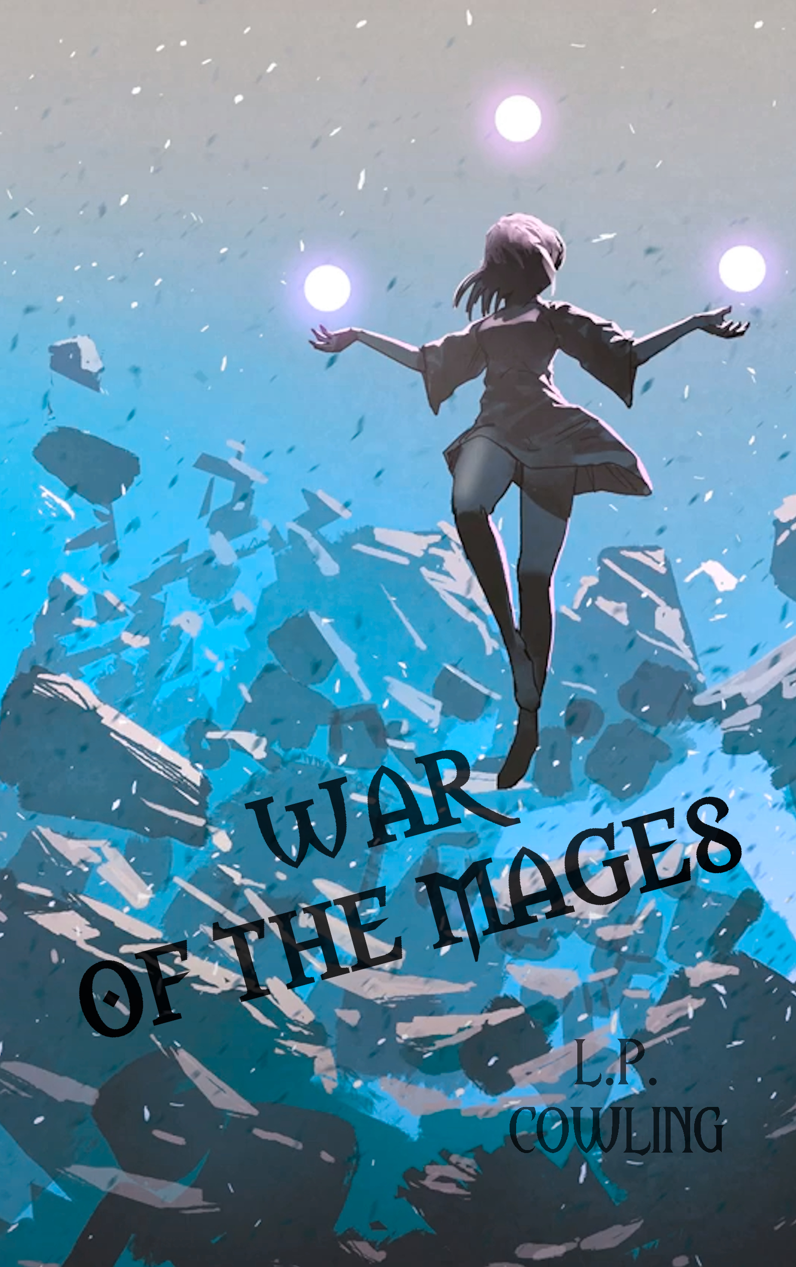 War of the Mages (Remnants of Magic Cycle #2)