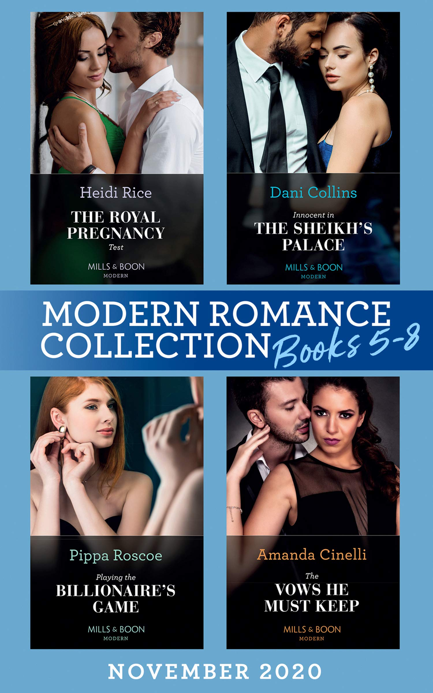 Modern Romance November 2020 Books 5-8: The Royal Pregnancy Test (The Christmas Princess Swap) / Innocent in the Sheikh's Palace / Playing the Billionaire's Game / The Vows He Must Keep
