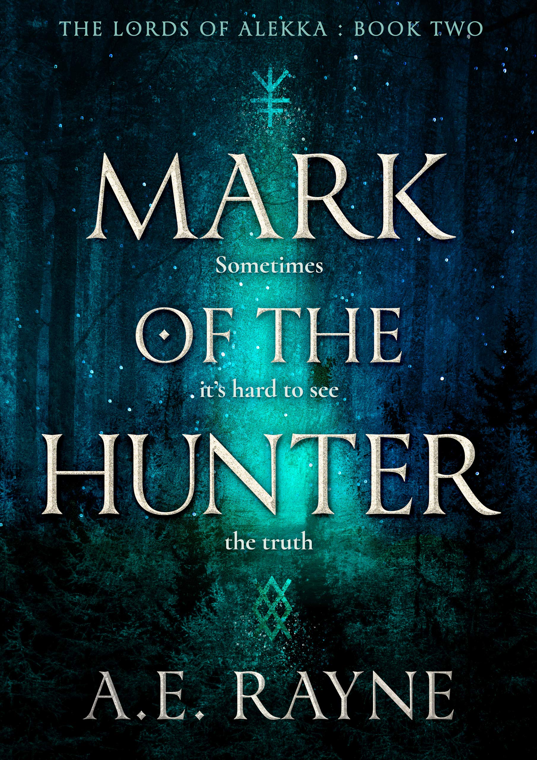 Mark of the Hunter: An Epic Fantasy Adventure (The Lords of Alekka Book 2)