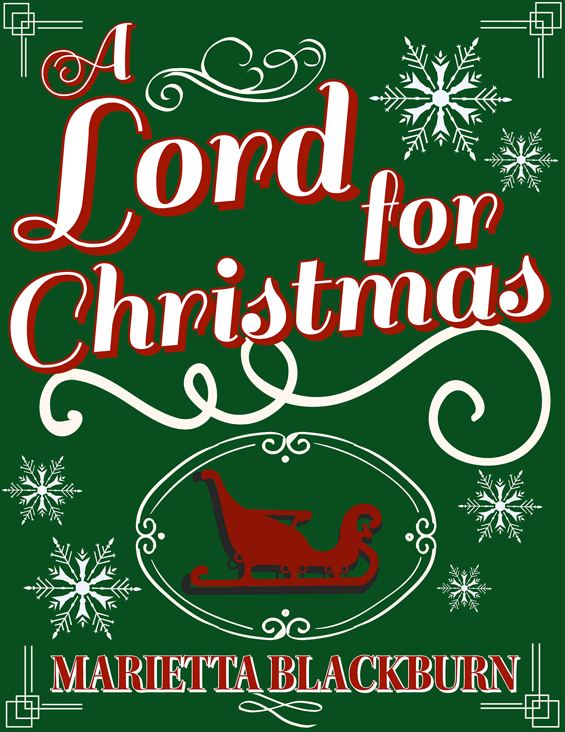 A Lord For Christmas: A Historical Christmas Romance Novella