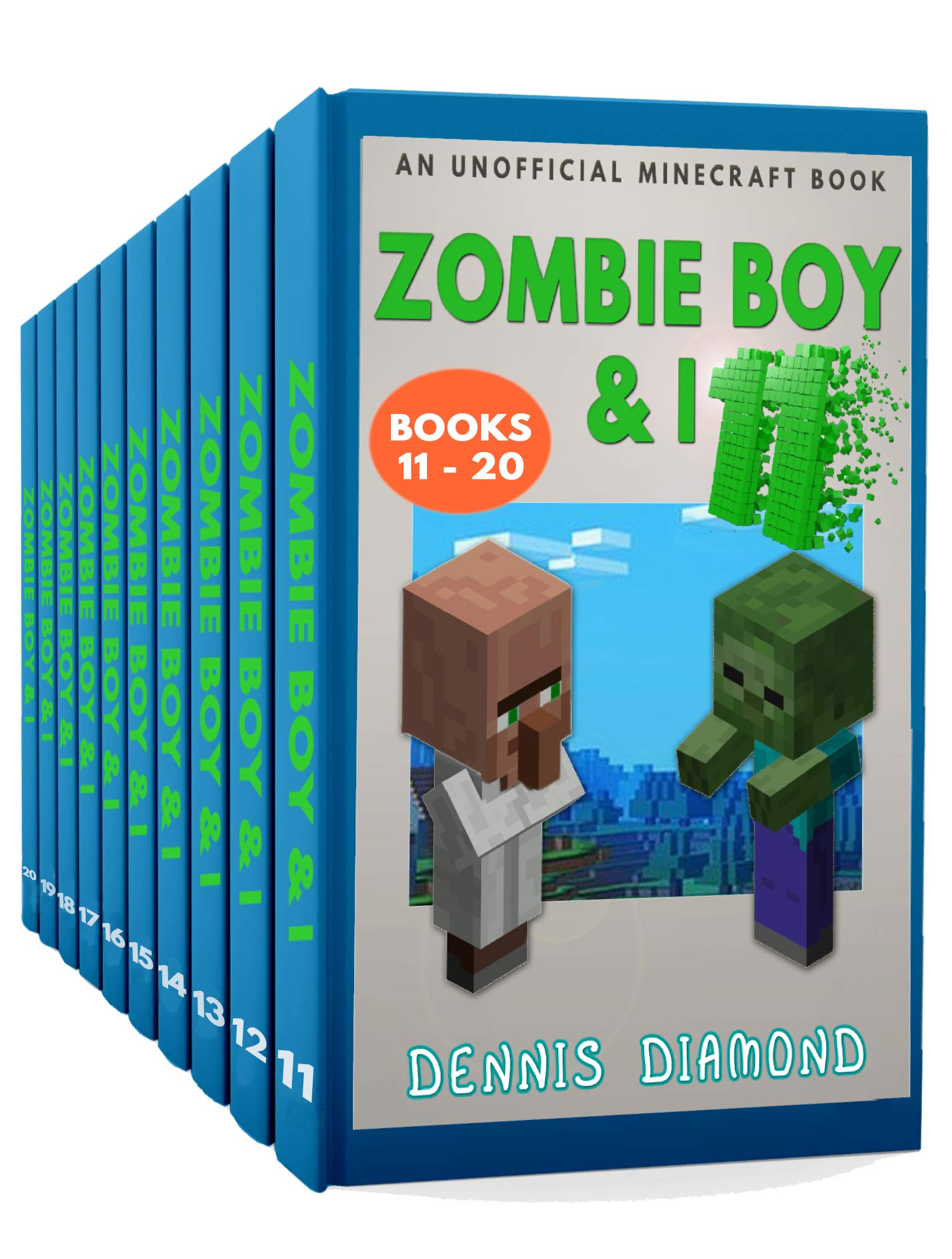Zombie Boy & I, Books 11-20: A collection of unofficial Minecraft adventure books
