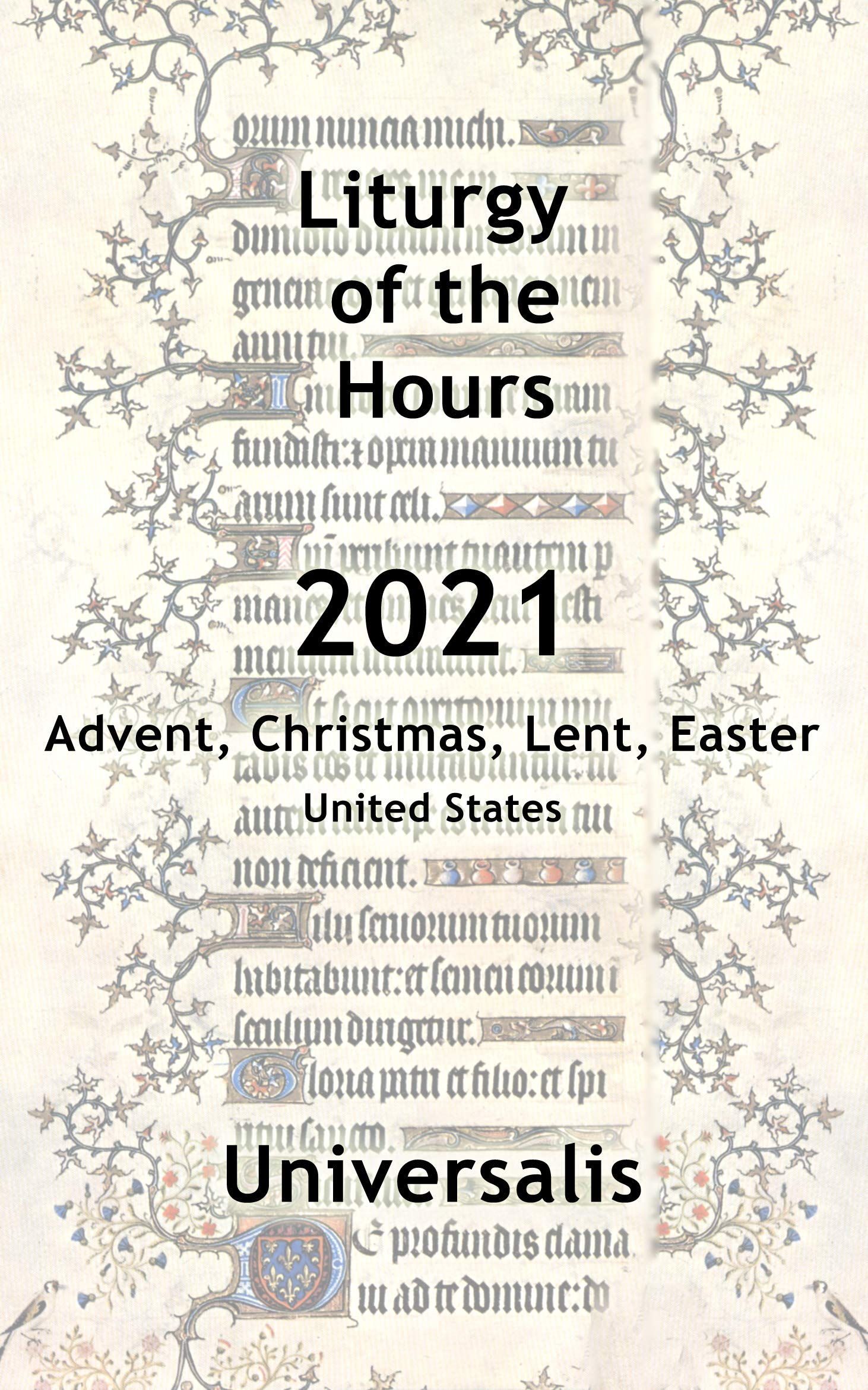 Liturgy of the Hours 2021 (USA, high seasons) (Divine Office USA Book 11)