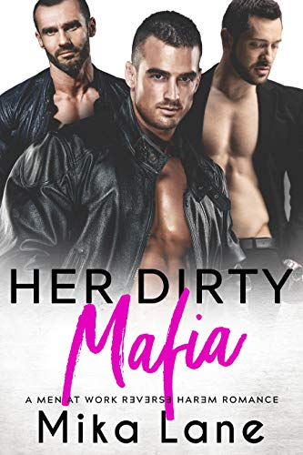 Her Dirty Mafia (Men at Work #7)