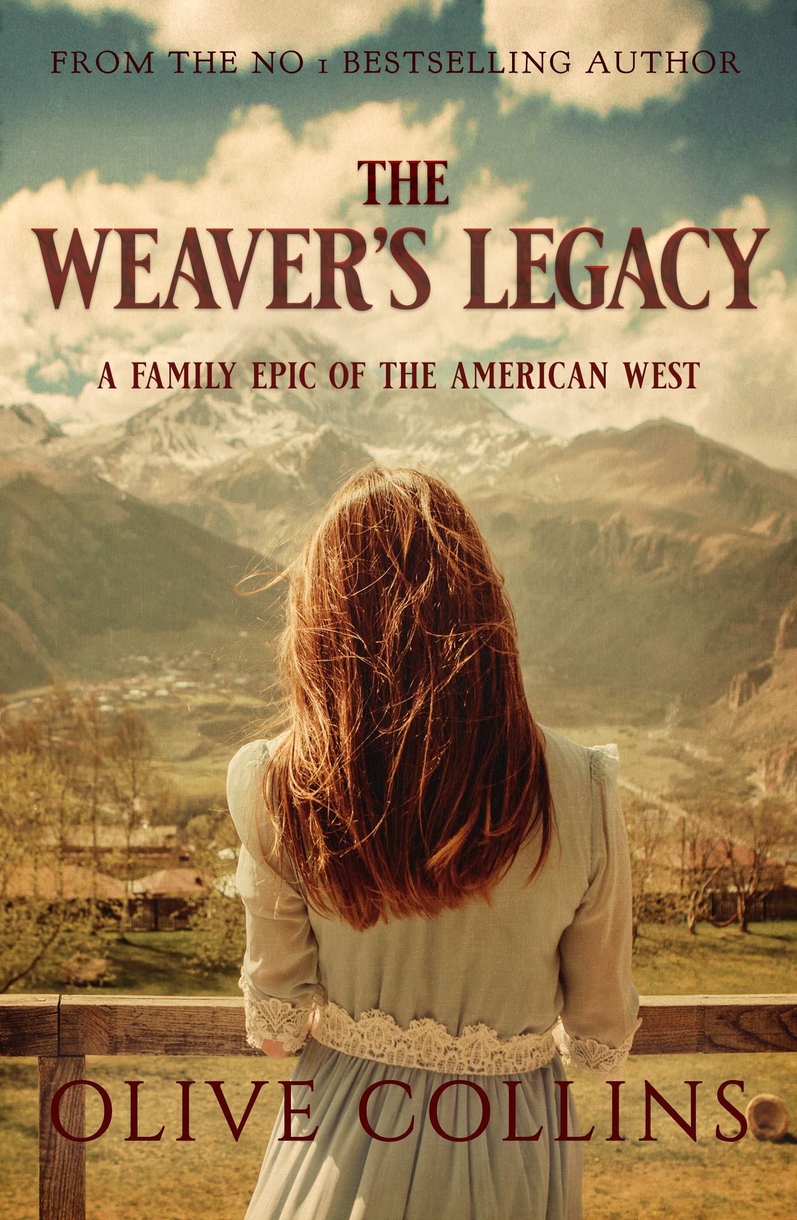 The Weaver's Legacy: A historical epic novel of the Irish in the American West