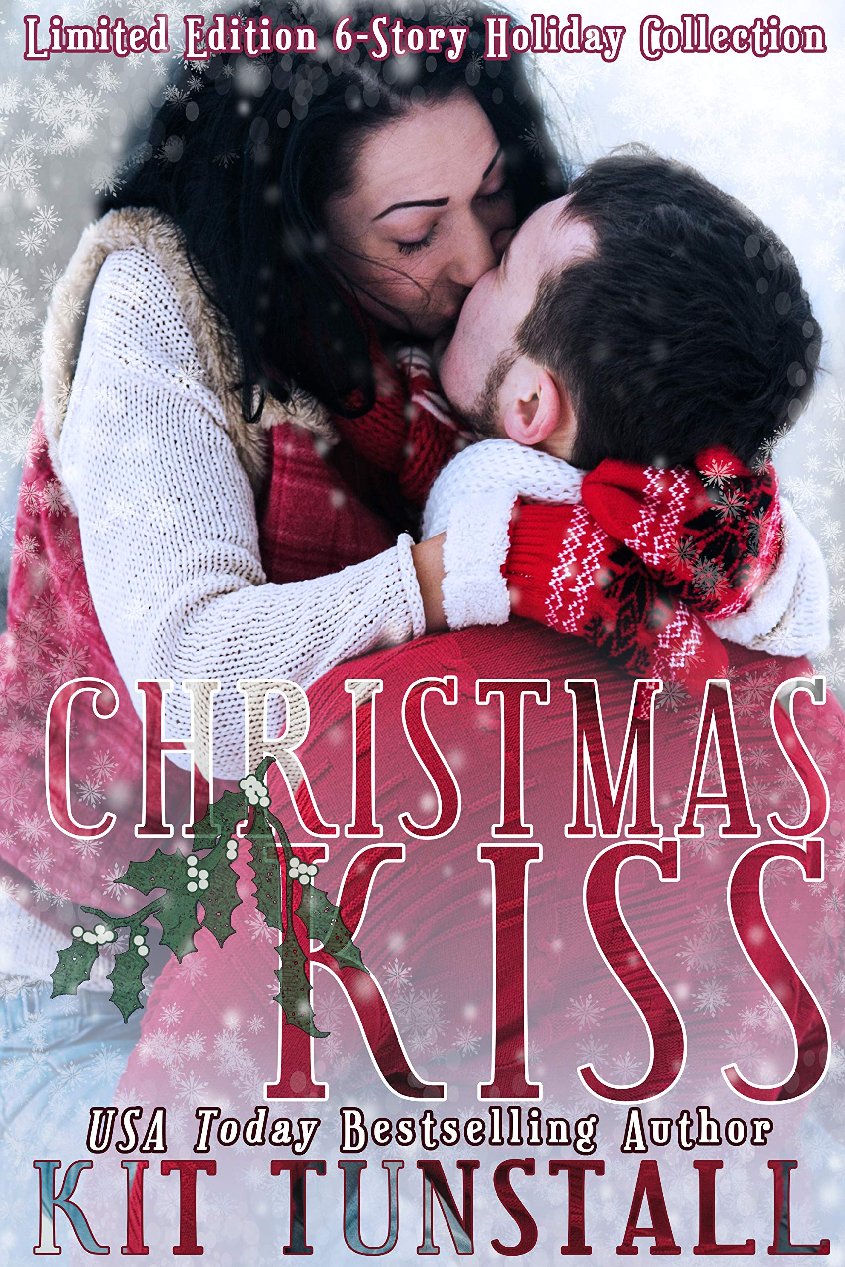 Christmas Kiss: Limited Edition Six-Story Holiday Collection