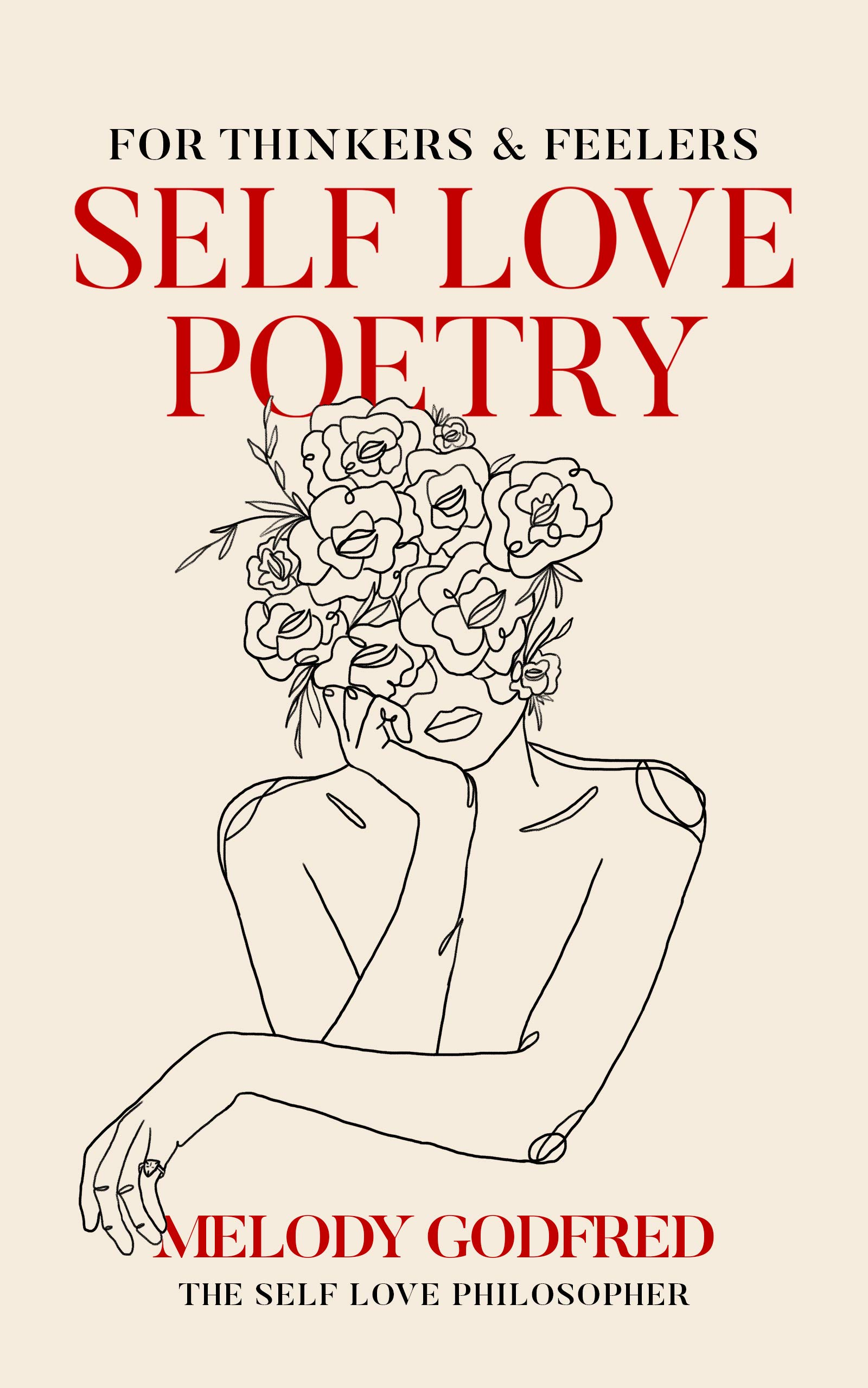 Self Love Poetry: For Thinkers and Feelers
