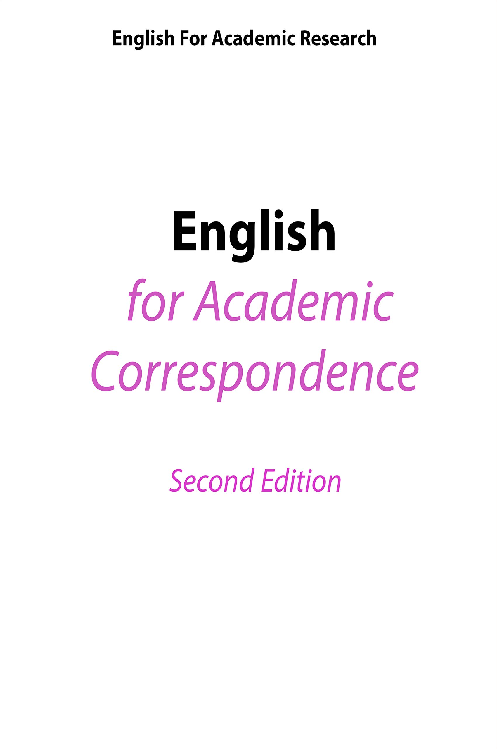 English for Academic Research - English for Academic Correspondence - Limited Edition