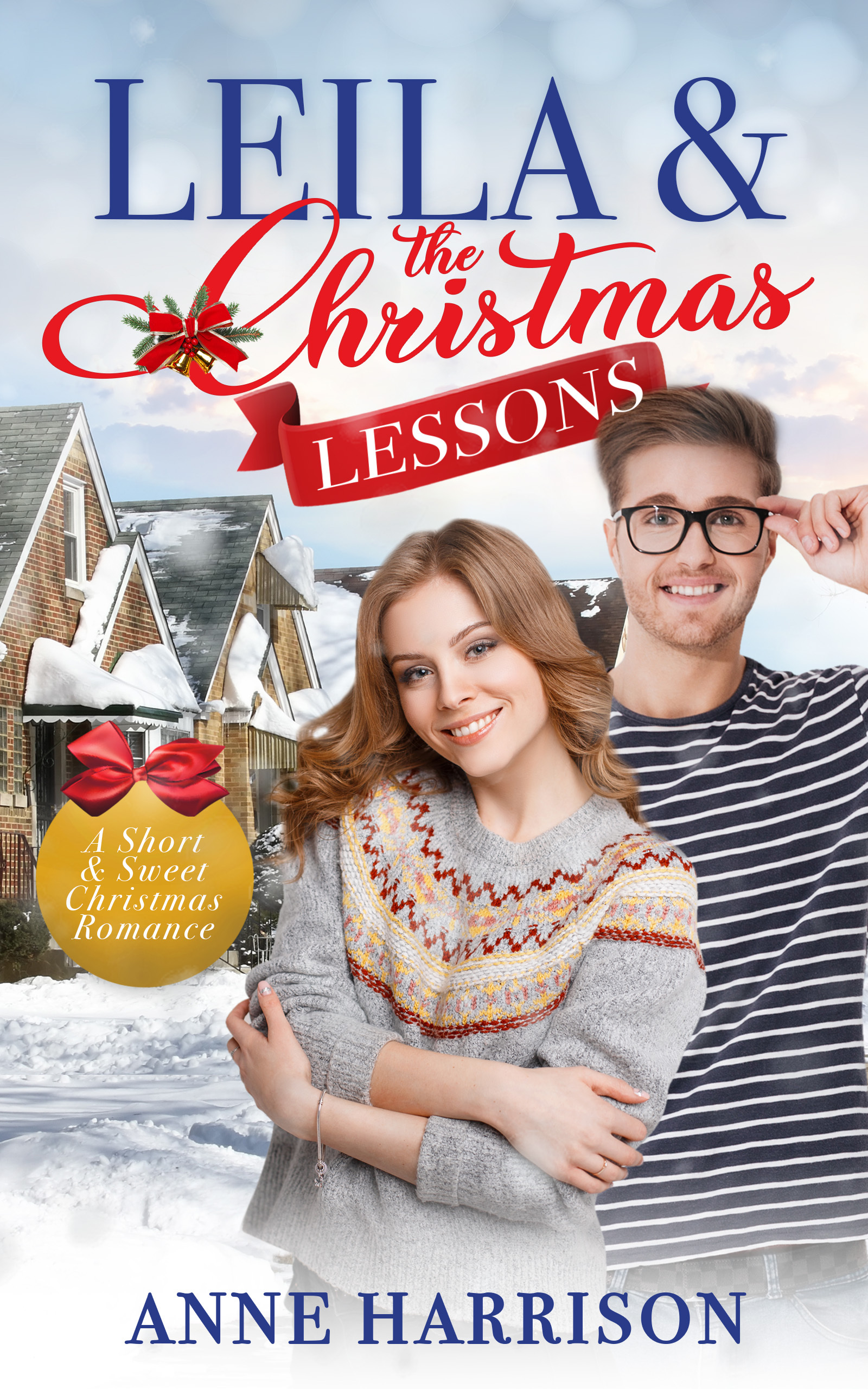 Leila and the Christmas Lessons (A Short & Sweet Christmas Romance Book 4)