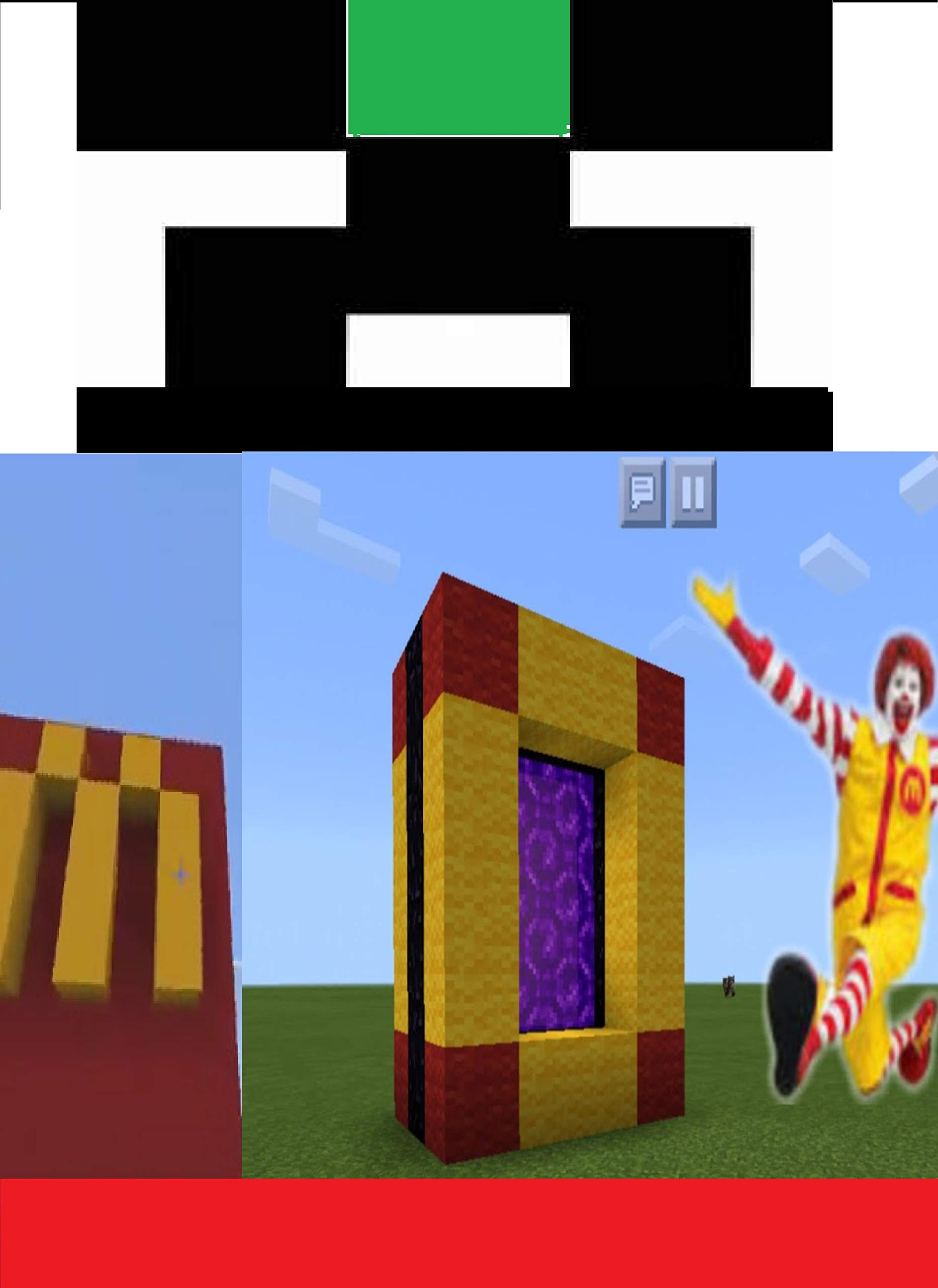 Minecraft - How To Make a Portal To The McDonald's Dimension - : (UNOFFICIAL Screen Guide Handbook)- Unofficial Minecraft Books for Kids, Teens, & Nerds graphic novels, Ultimate Minecraft Secrets: Ti