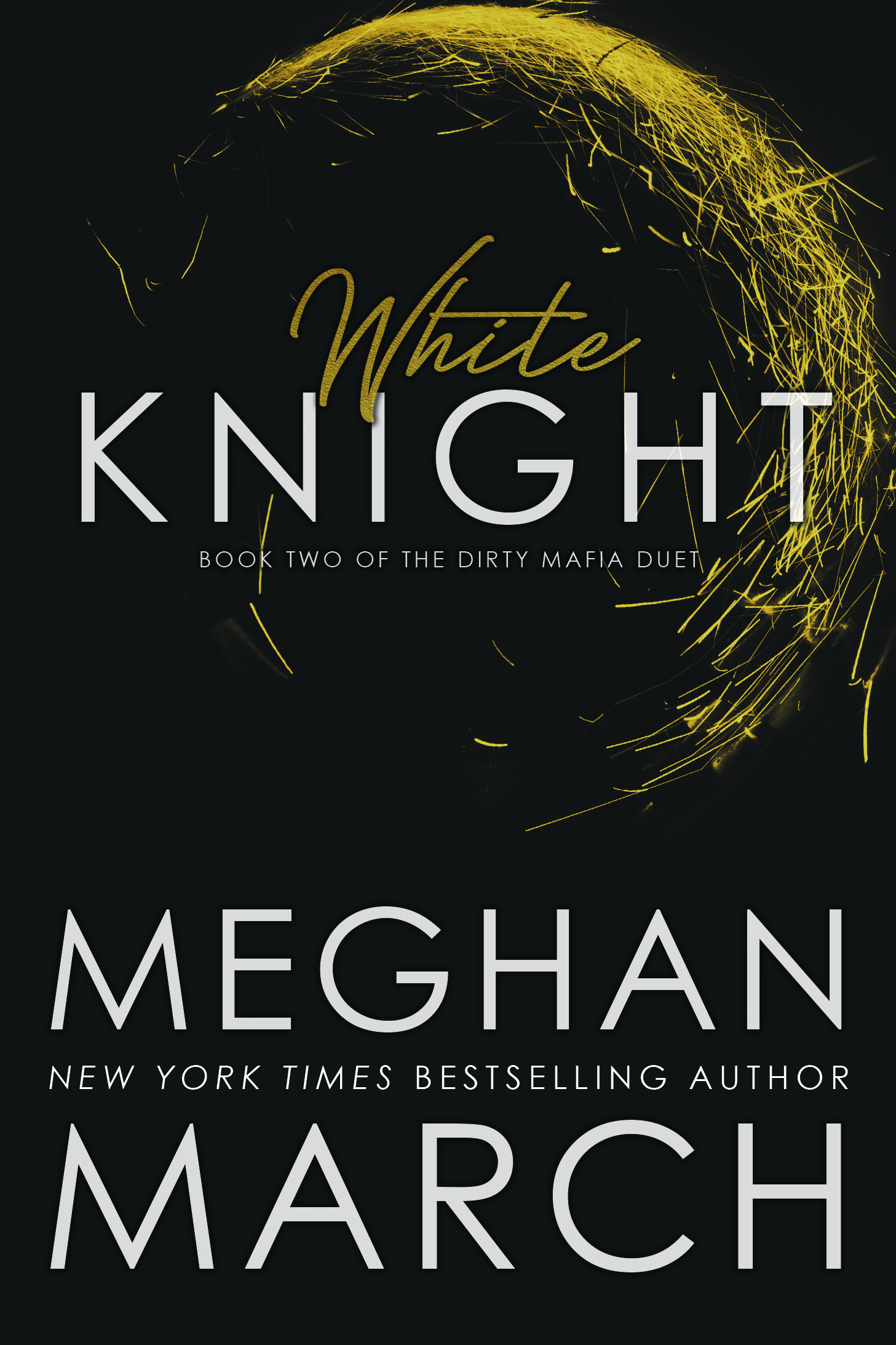 White Knight (Dirty Mafia Duet Book 2)