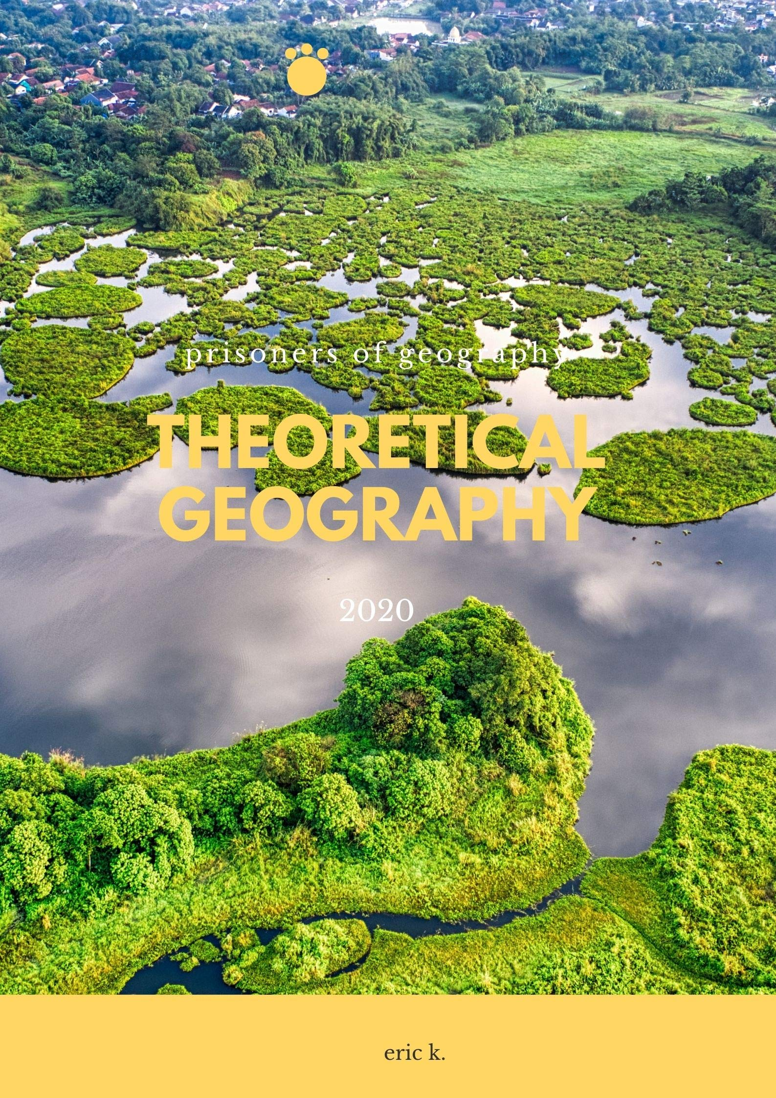 Theoretical Geography: prisoners of geography