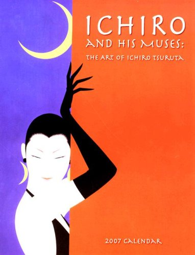 Ichiro and His Muses: The Art of Ichiro Tsuruta