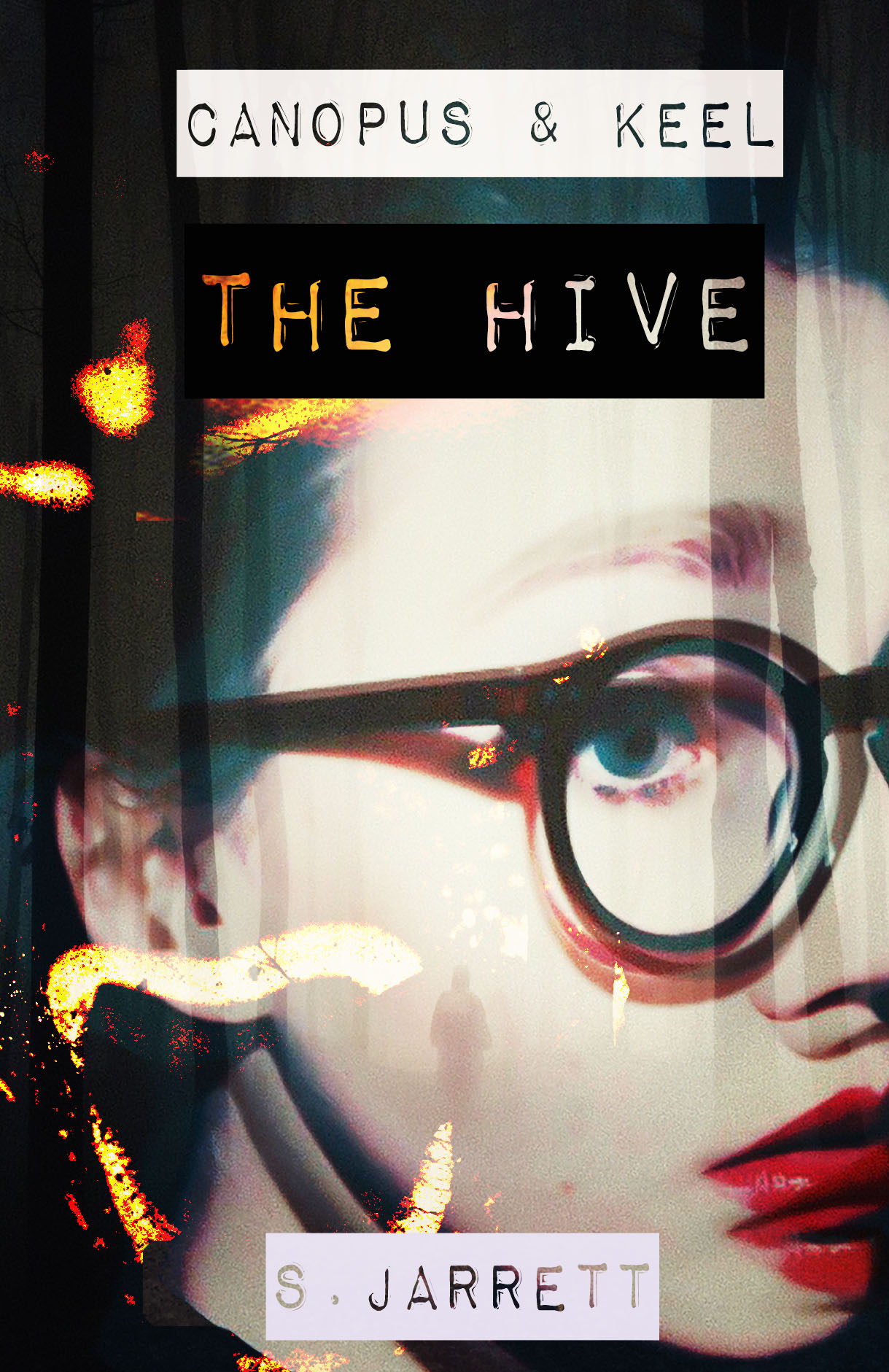 The Hive (Canopus and Keel: The Limbo Prophecy #1)