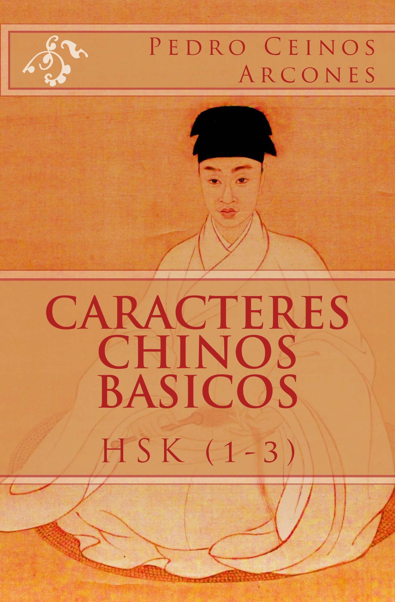 Caracteres Chinos Basicos HSK (1-3)