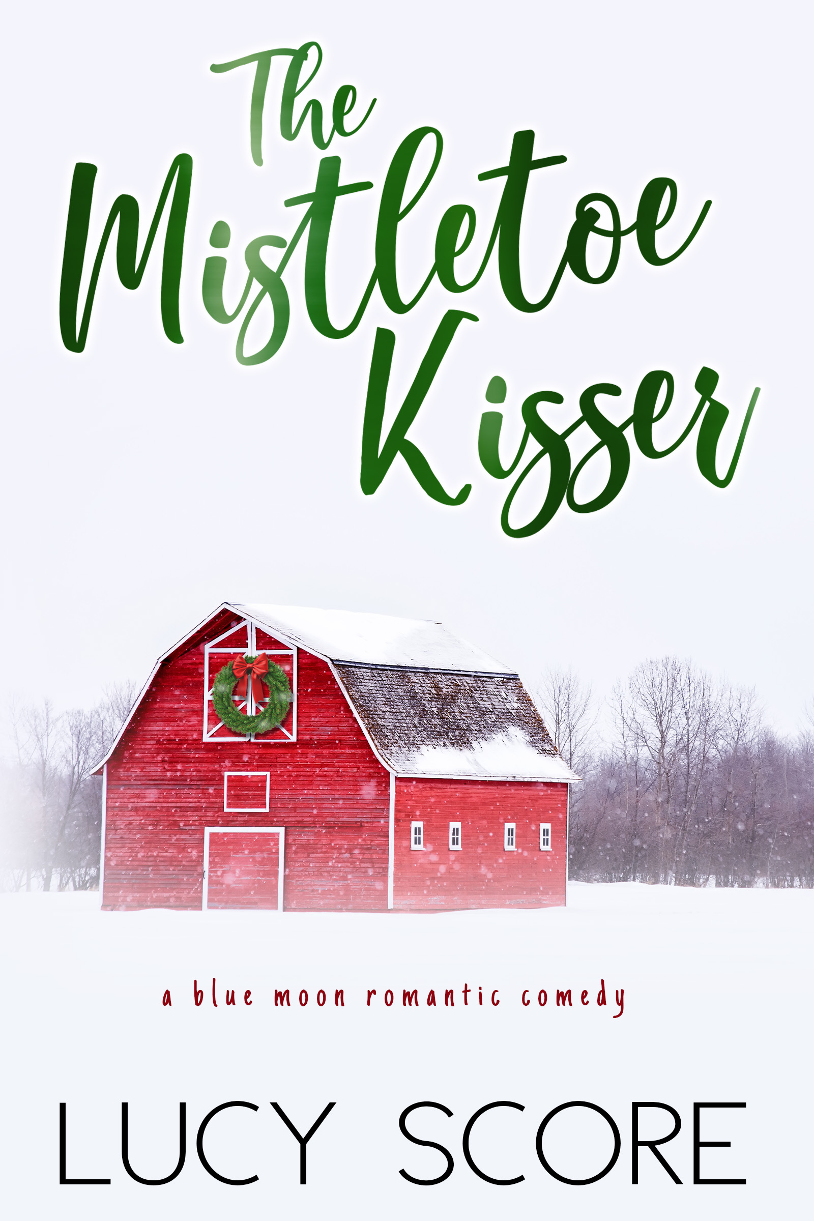 The Mistletoe Kisser (Blue Moon #8)