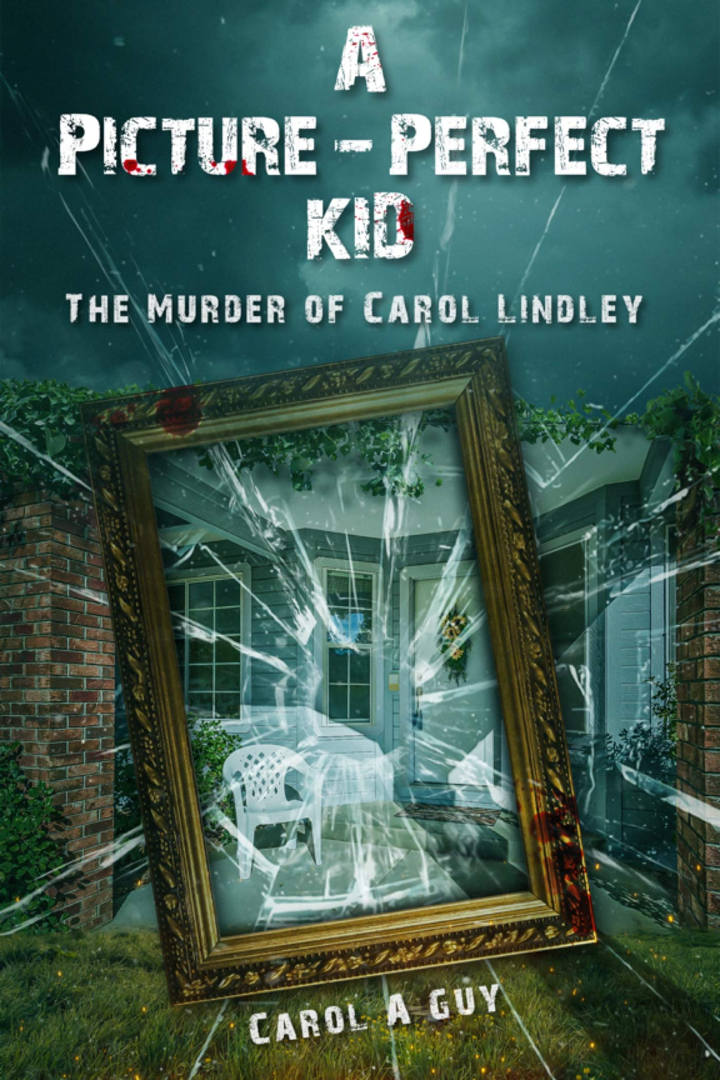 A Picture-Perfect Kid: The Murder of Carol Jean Lindley