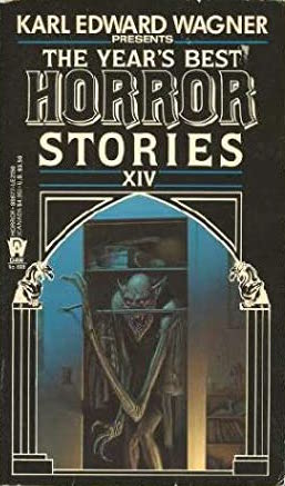 The Year's Best Horror Stories XIV