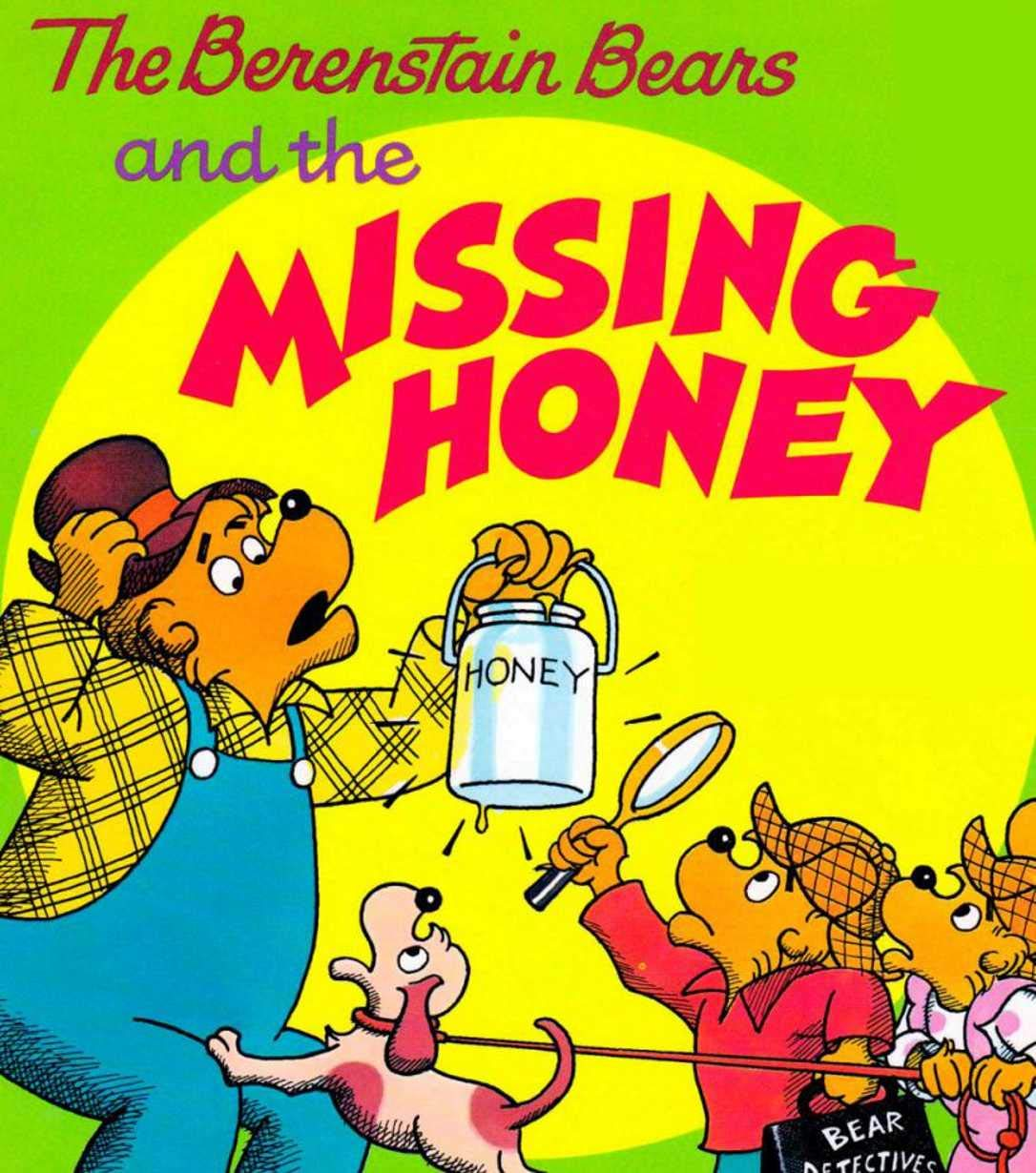 The Berenstain Bears and the Missing Honey: Children s growth picture book