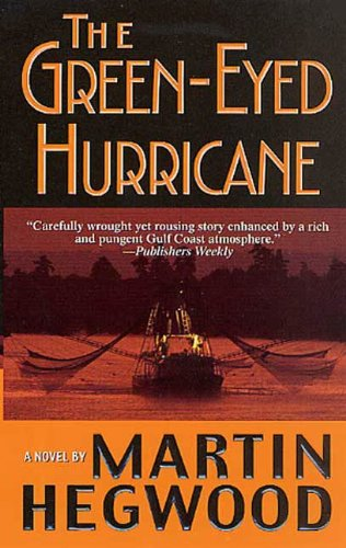 The Green-Eyed Hurricane (P.I. Jack Delmas Mysteries Book 2)