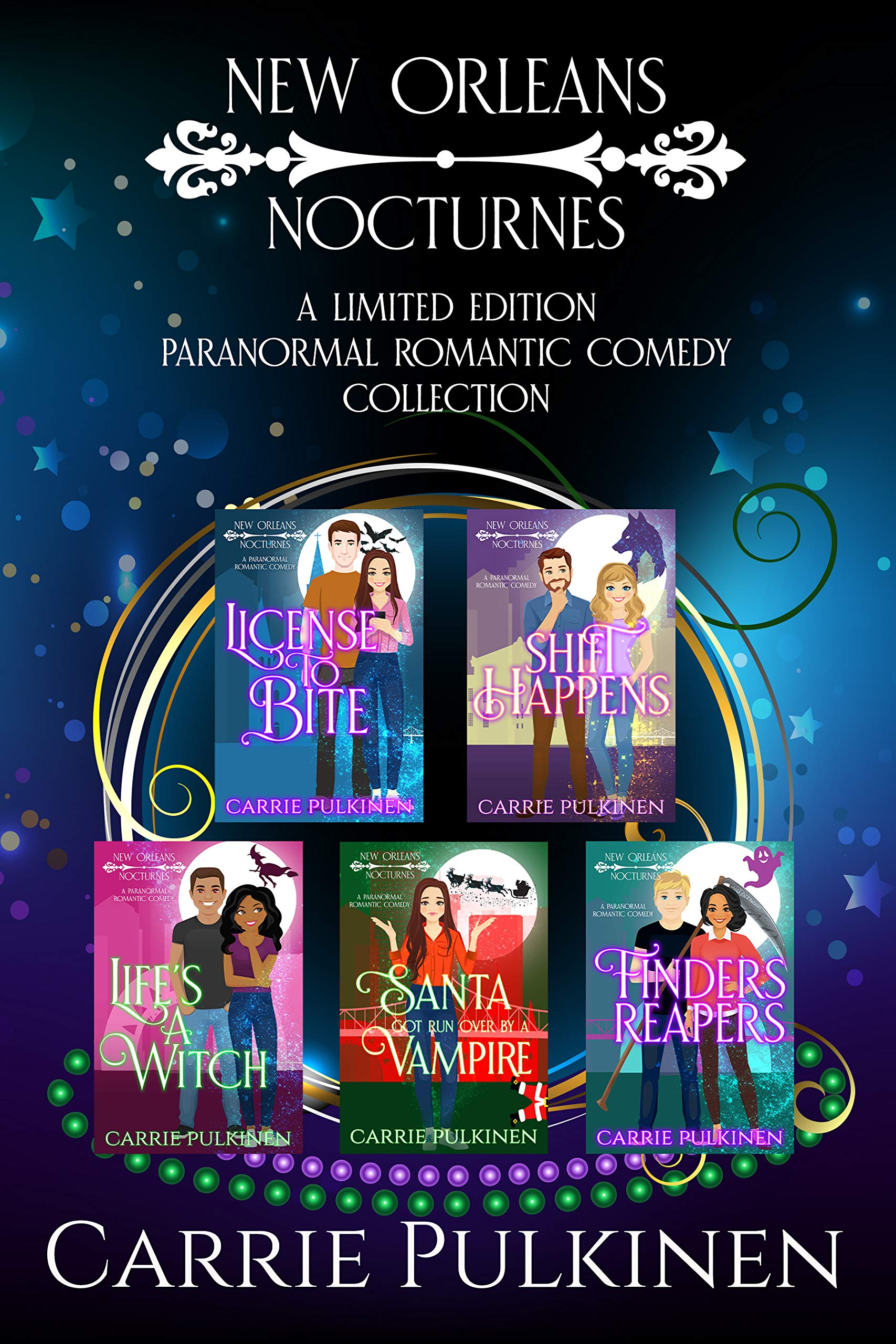 New Orleans Nocturnes: A Limited Edition Paranormal Romantic Comedy Collection
