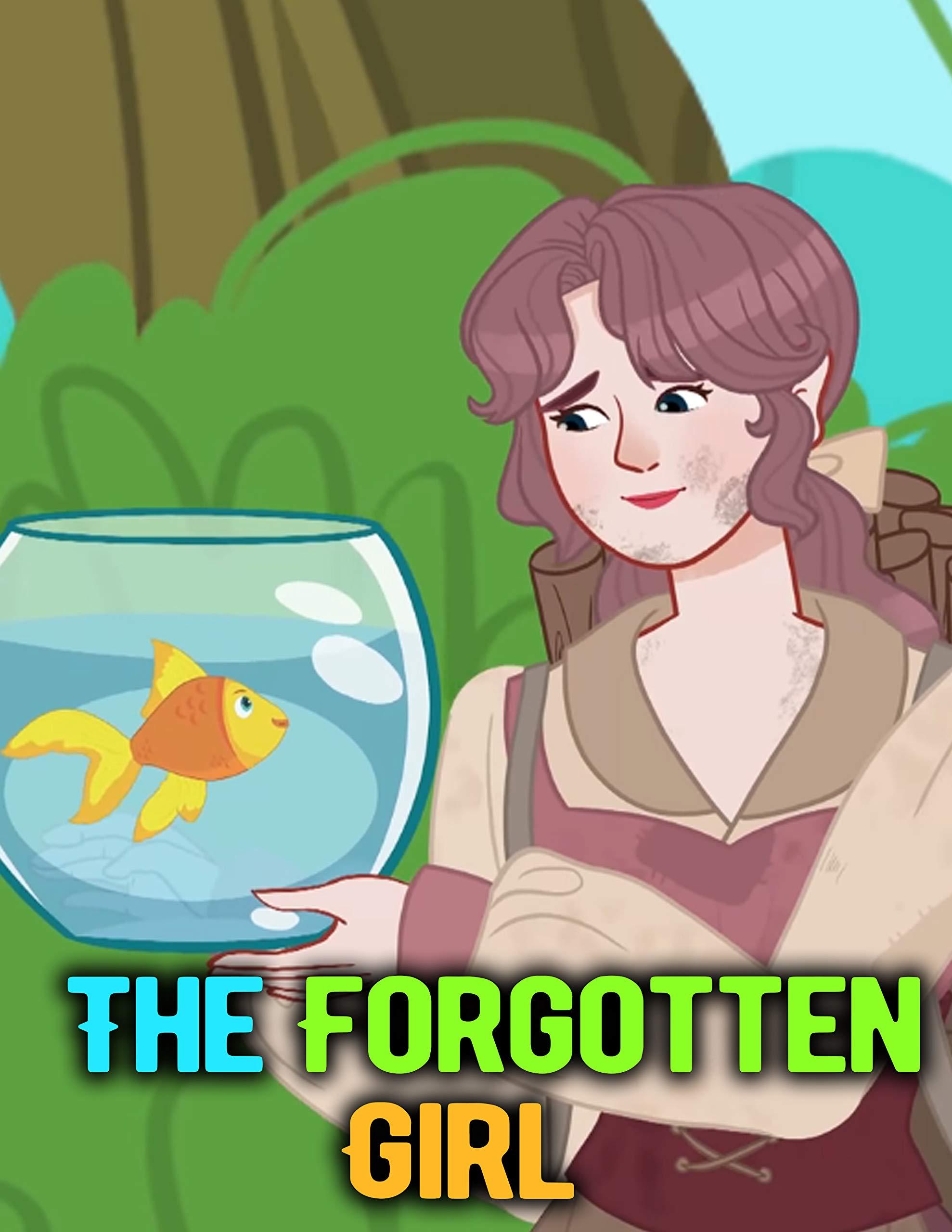 The Forgotten Girl: Bedtime Stories For Kids