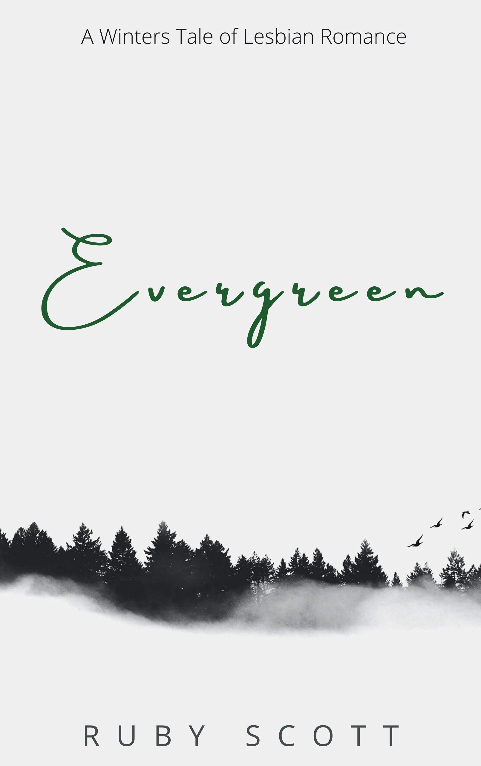 Evergreen: A Lesbian Romance