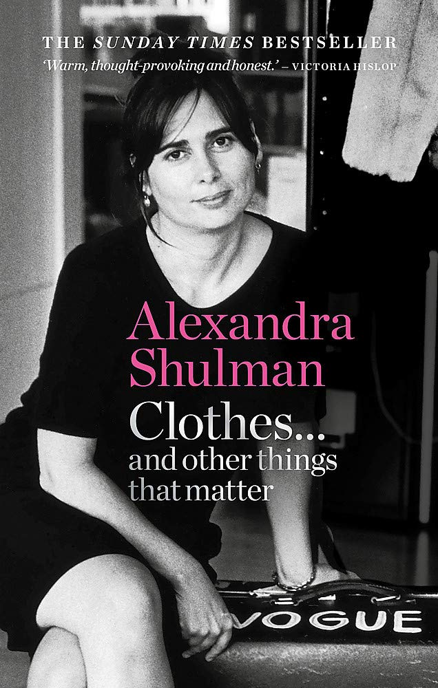 Clothes… and other things that matter: A beguiling and revealing memoir from the former Editor of British Vogue