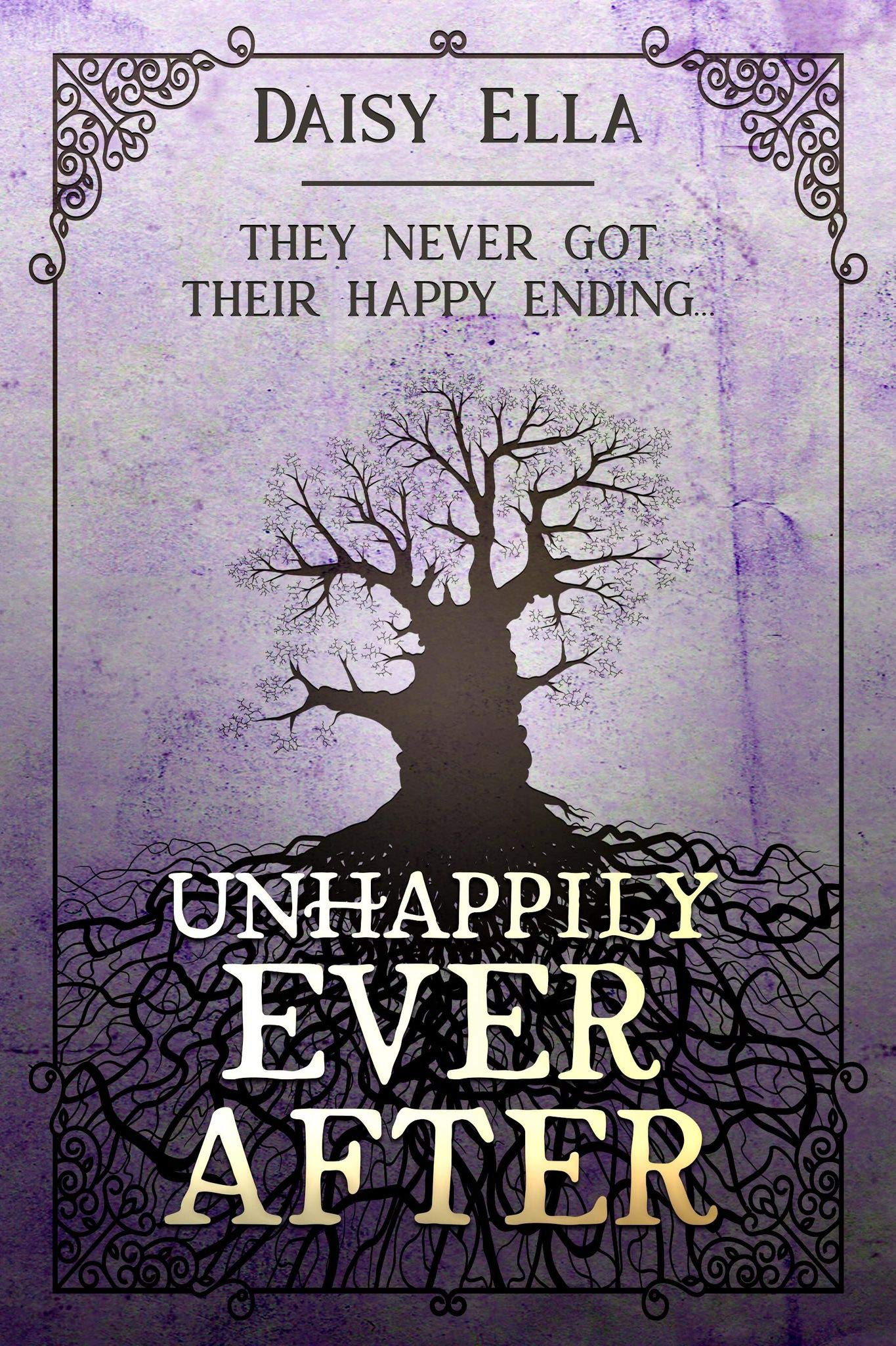 Unhappily Ever After: They never got their happy ending...