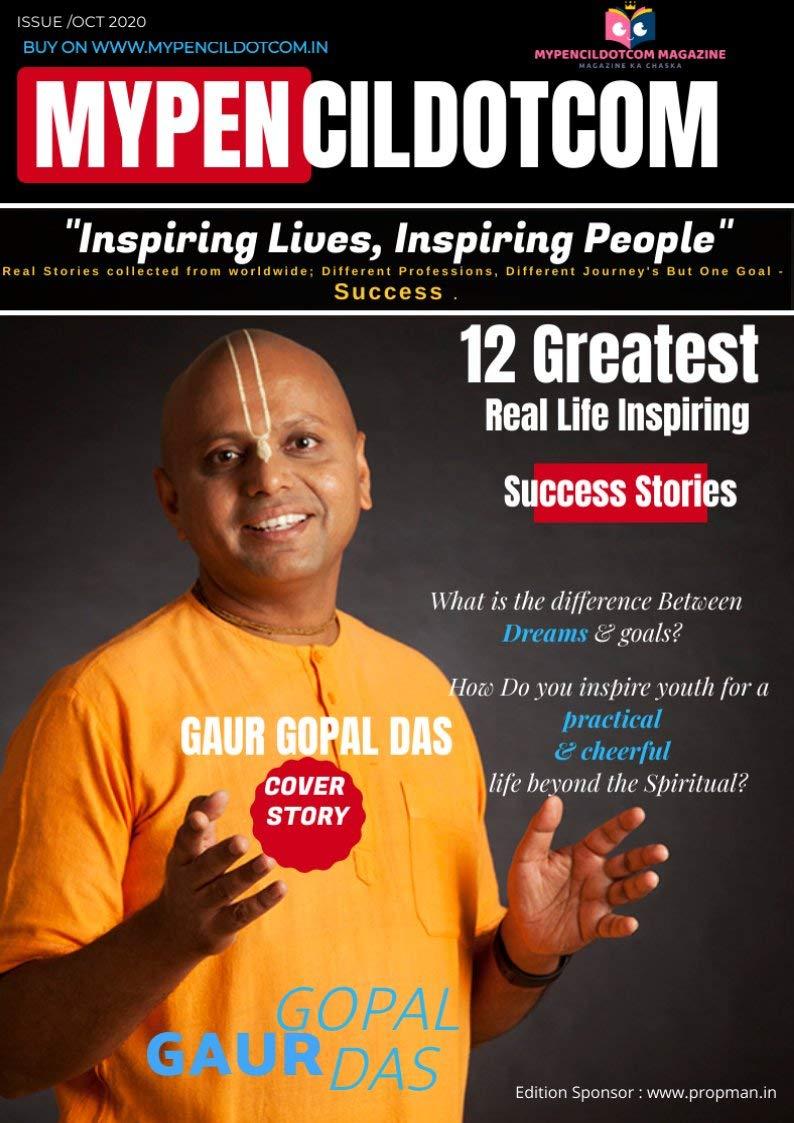 MyPencilDotCom October 2020: Gaur Gopal Das Cover Story