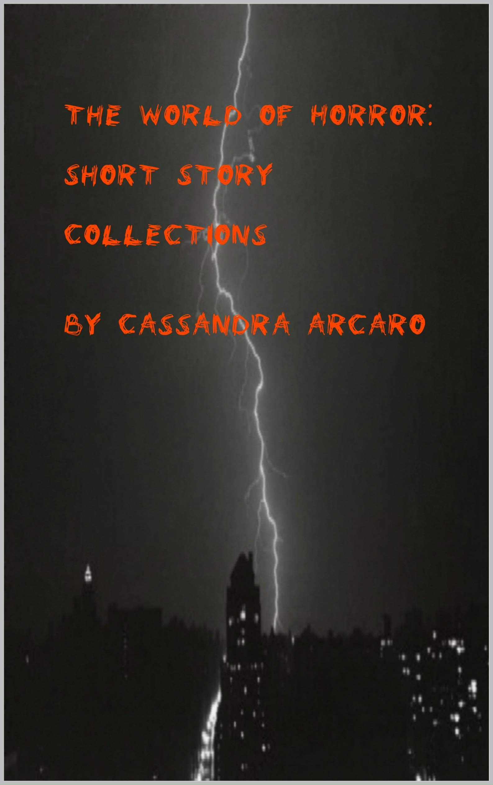 The World of Horror: Short Story Collections