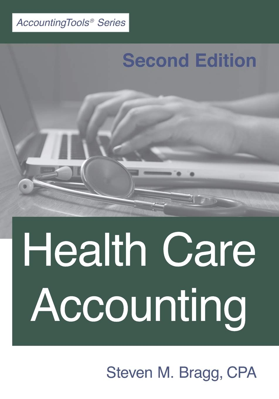 Health Care Accounting: Second Edition