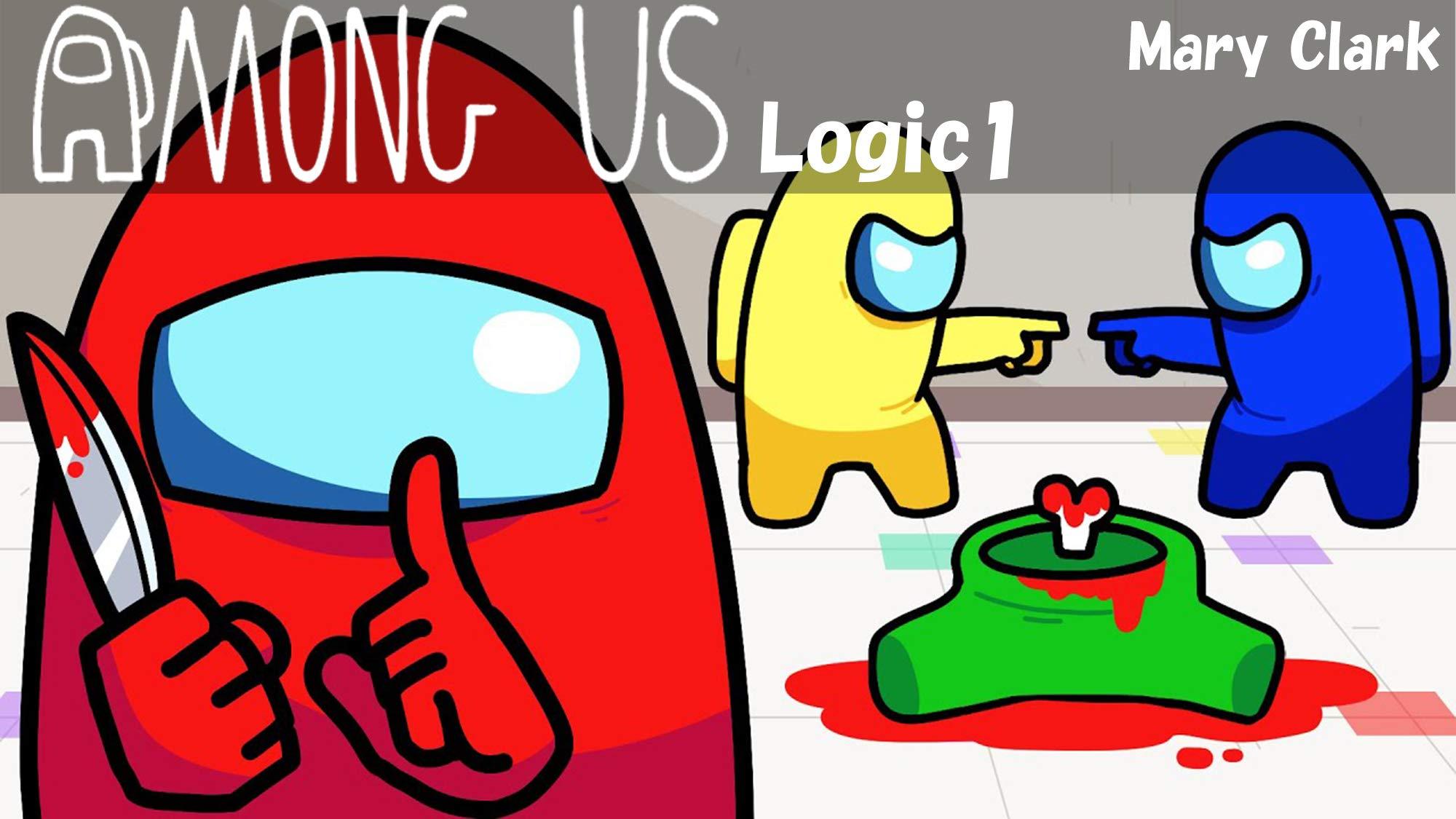 Among Us Logic 1: Fun Story