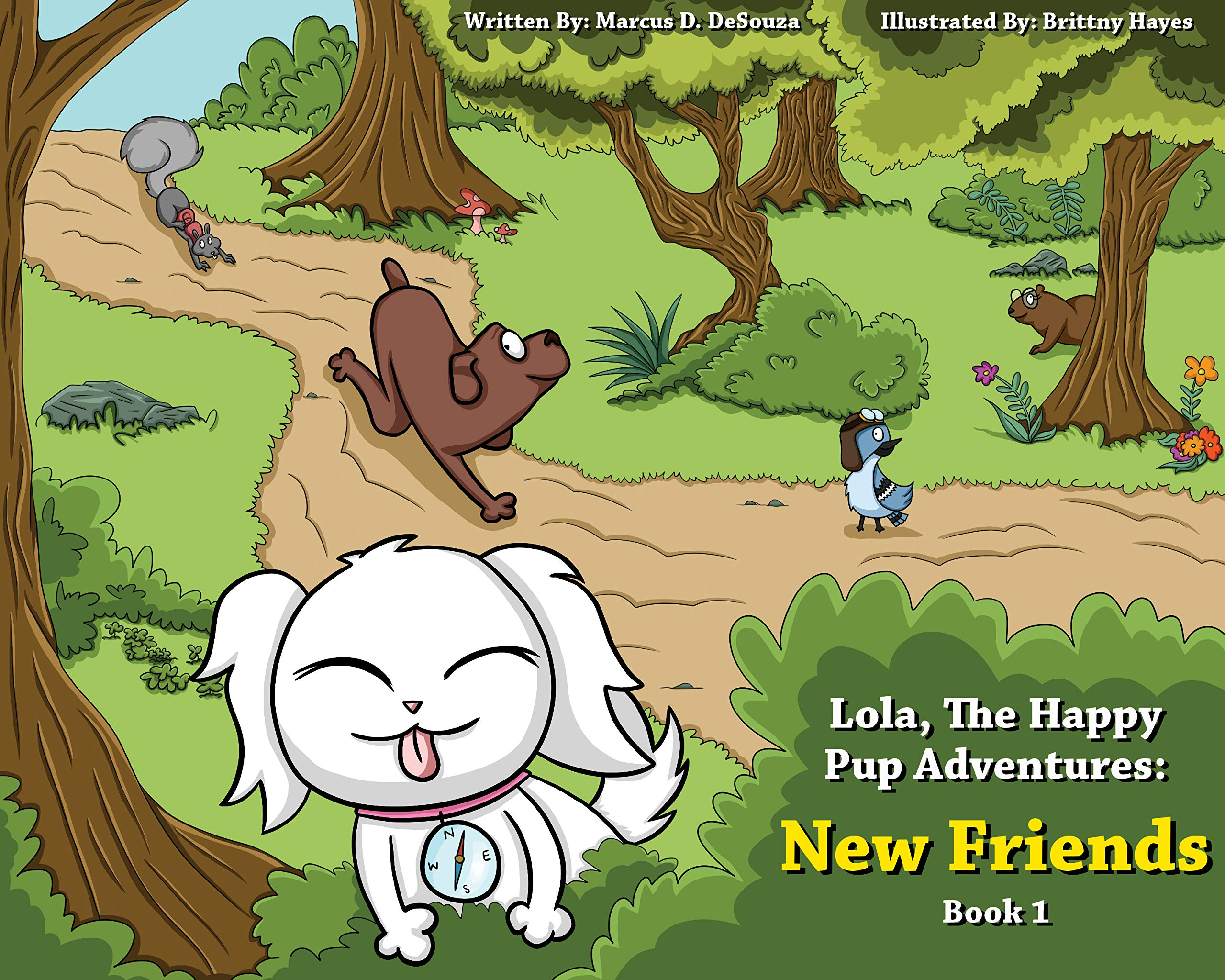 Lola, The Happy Pup Adventures- Book 1: Popular kids adventure book series. Great for children ages 3-9 Also makes a fantastic bedtime story!