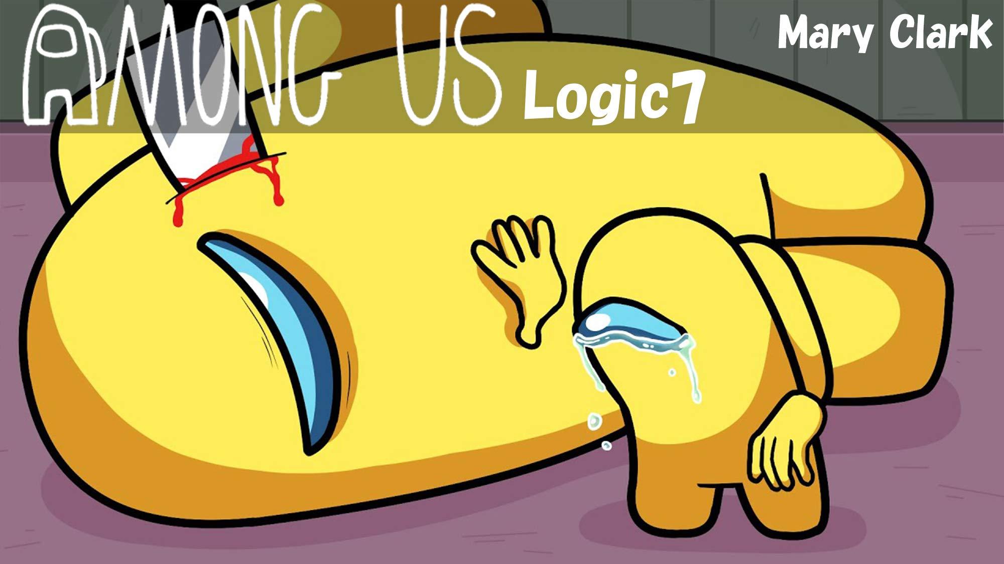Among Us logic 7: Fun Story