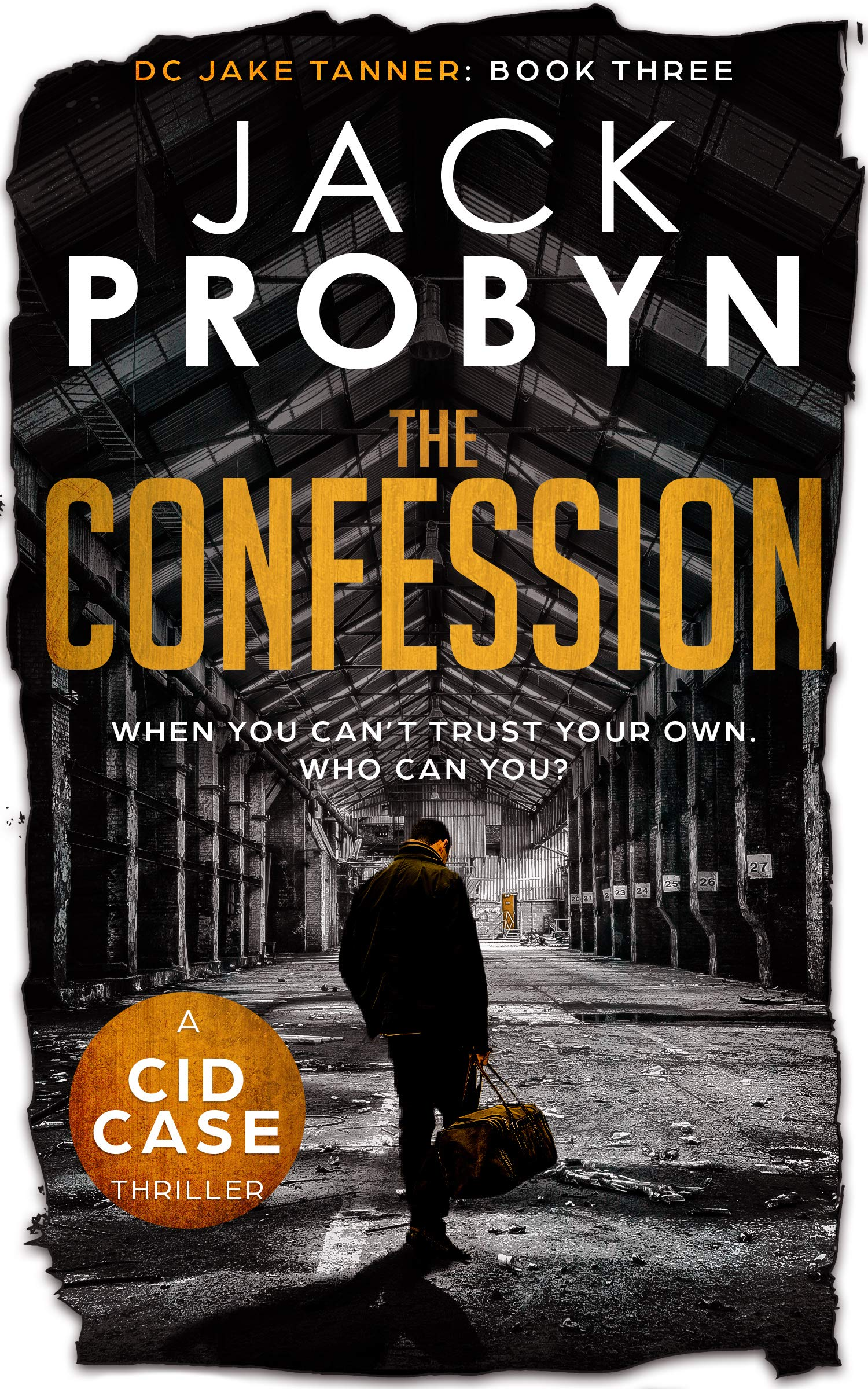 The Confession (DC Jake Tanner Crime Thriller Book 3)