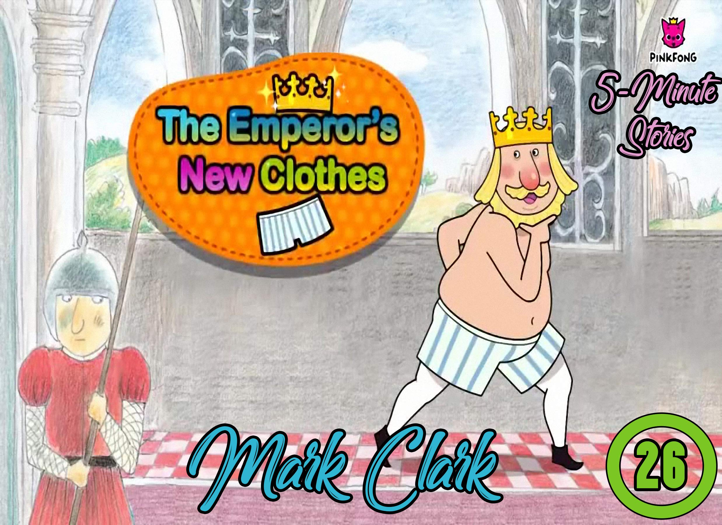 5 Minute Stories: Vol 26 - The Emperor's New Clothes - Great 5-Minute Fairy Tale And Bedtime Story Picture Book For Kids, Boys, Girls, Children Of All Age