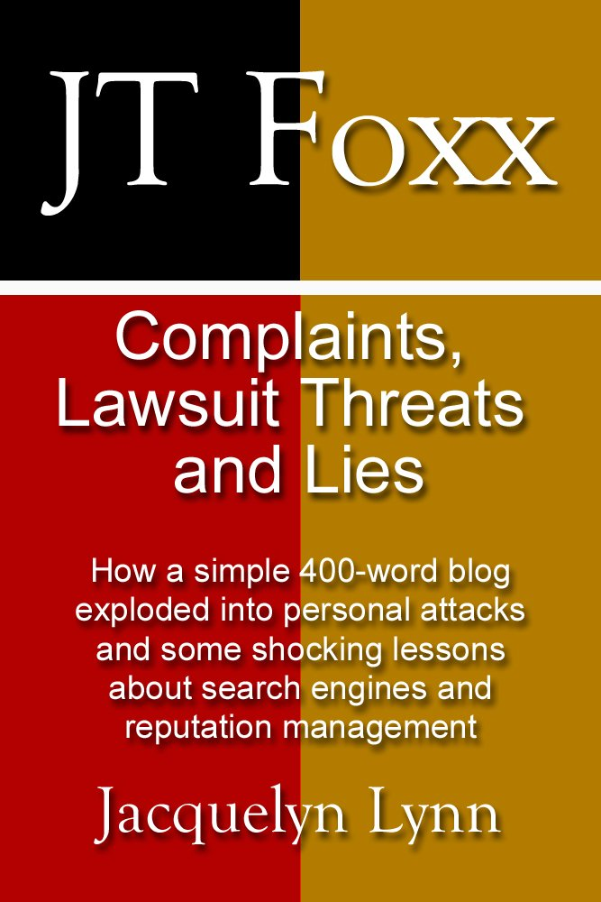 JT Foxx: Complaints, Lawsuit Threats and Lies