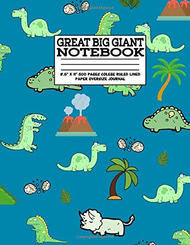 """Great Big Giant Notebook 8.5"""" X 11"""" 500 Pages College Ruled Lined Paper Oversize Journal: Dinosaur Party, School,Recipes,Prayer Request,Diary, ... Notes,Composition (Cute School notebooks)"""