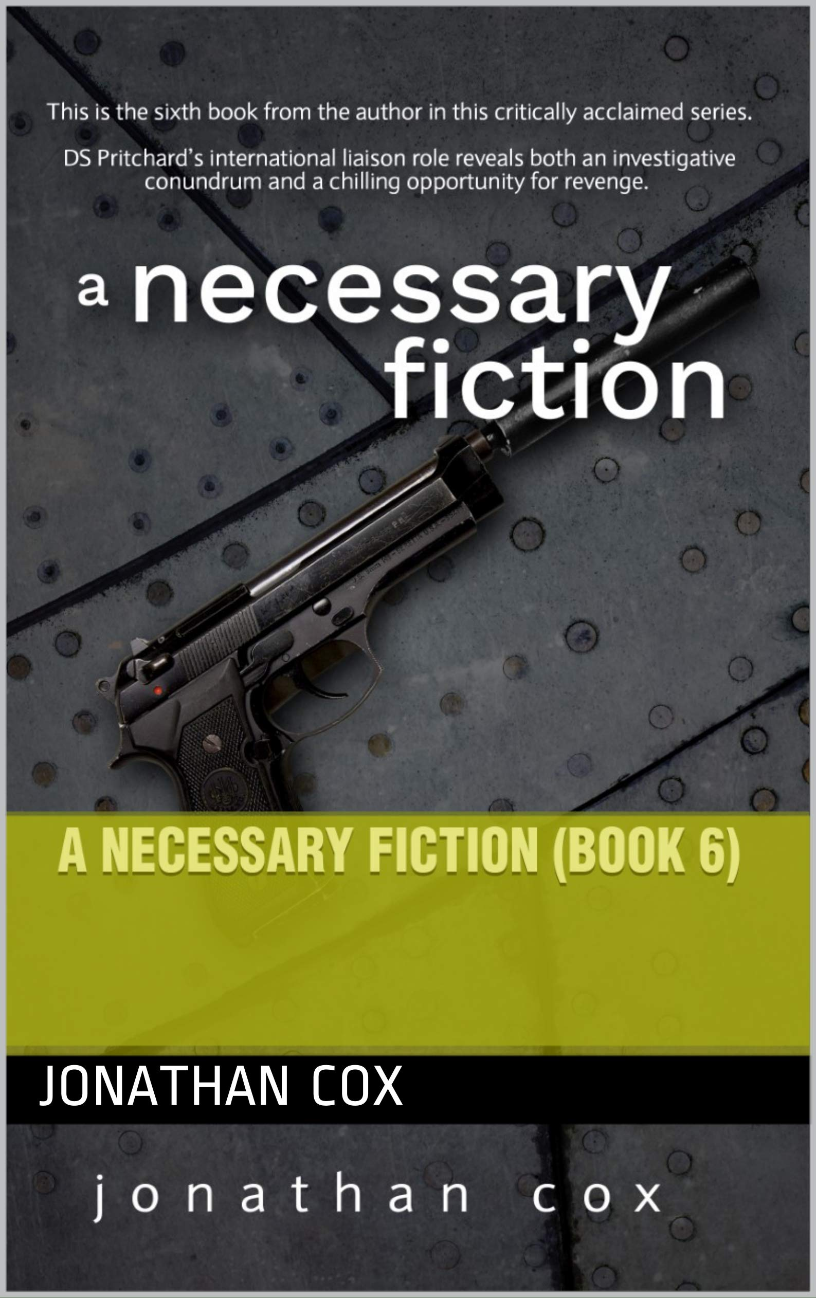 A Necessary Fiction (The Nostrils, # 6)