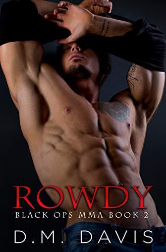 Rowdy (Black Ops MMA, #2)