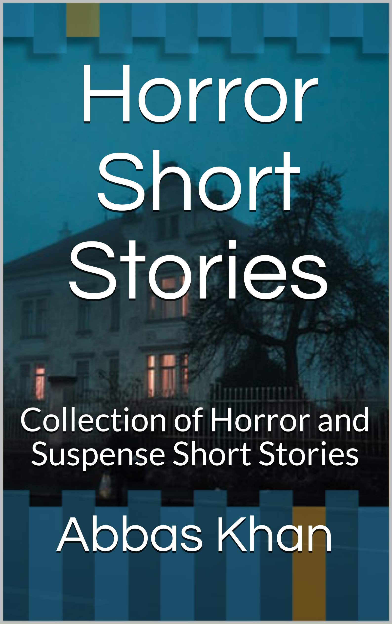 Horror Short Stories: Collection of Horror and Suspense Short Stories