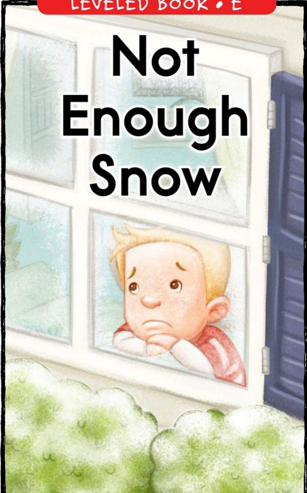 Not Enough Snow: Picture books for children's Enlightenment