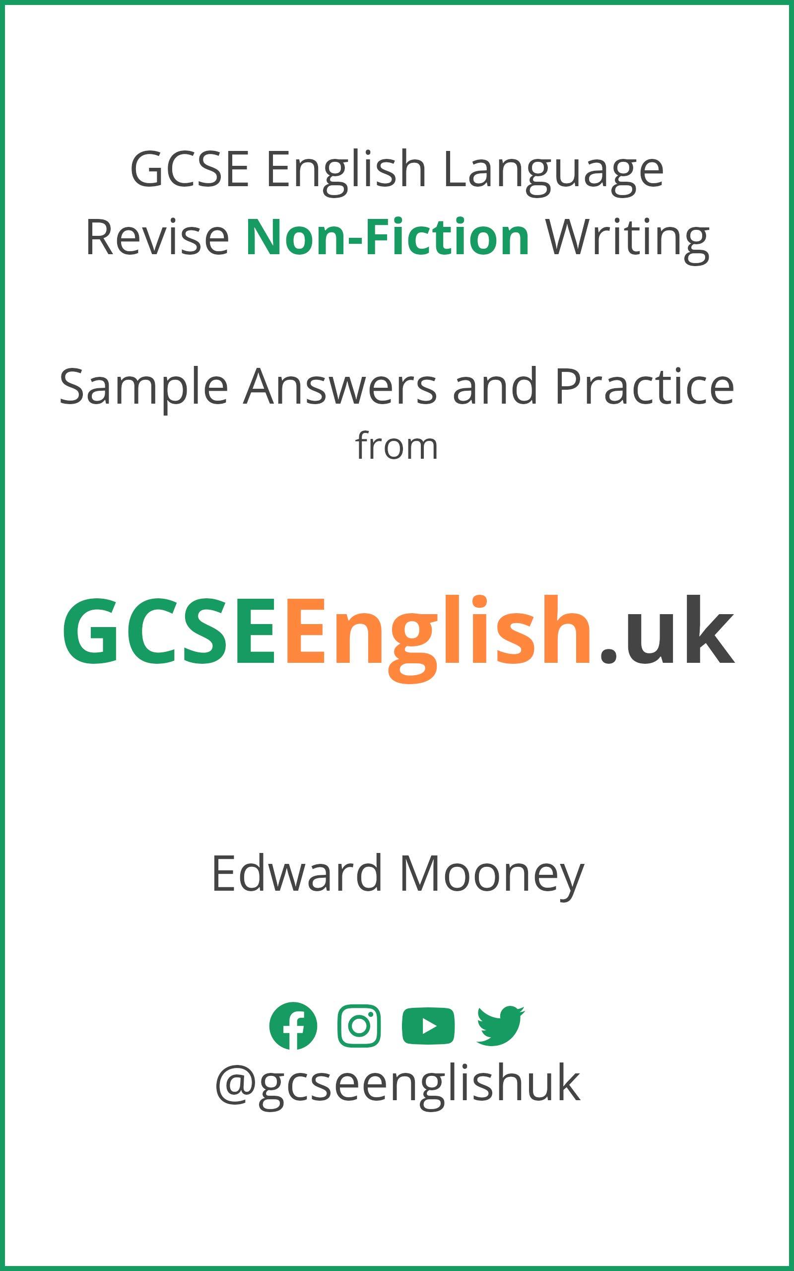 GCSE English Language Revise Non-Fiction Writing Sample Answers and Practice: from GCSEEnglish.uk