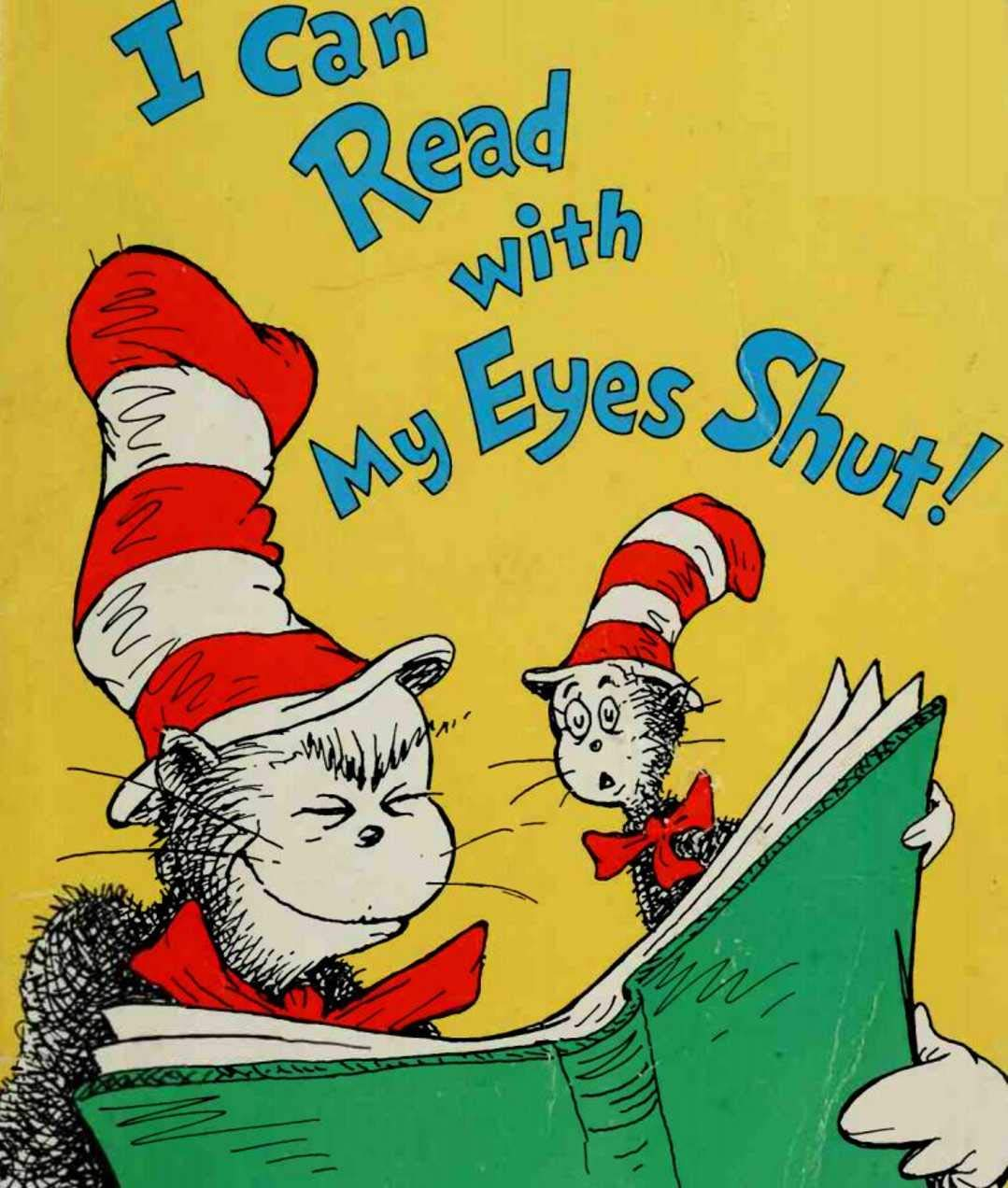 I Can Read With My Eyes Shut: Classic children's picture books