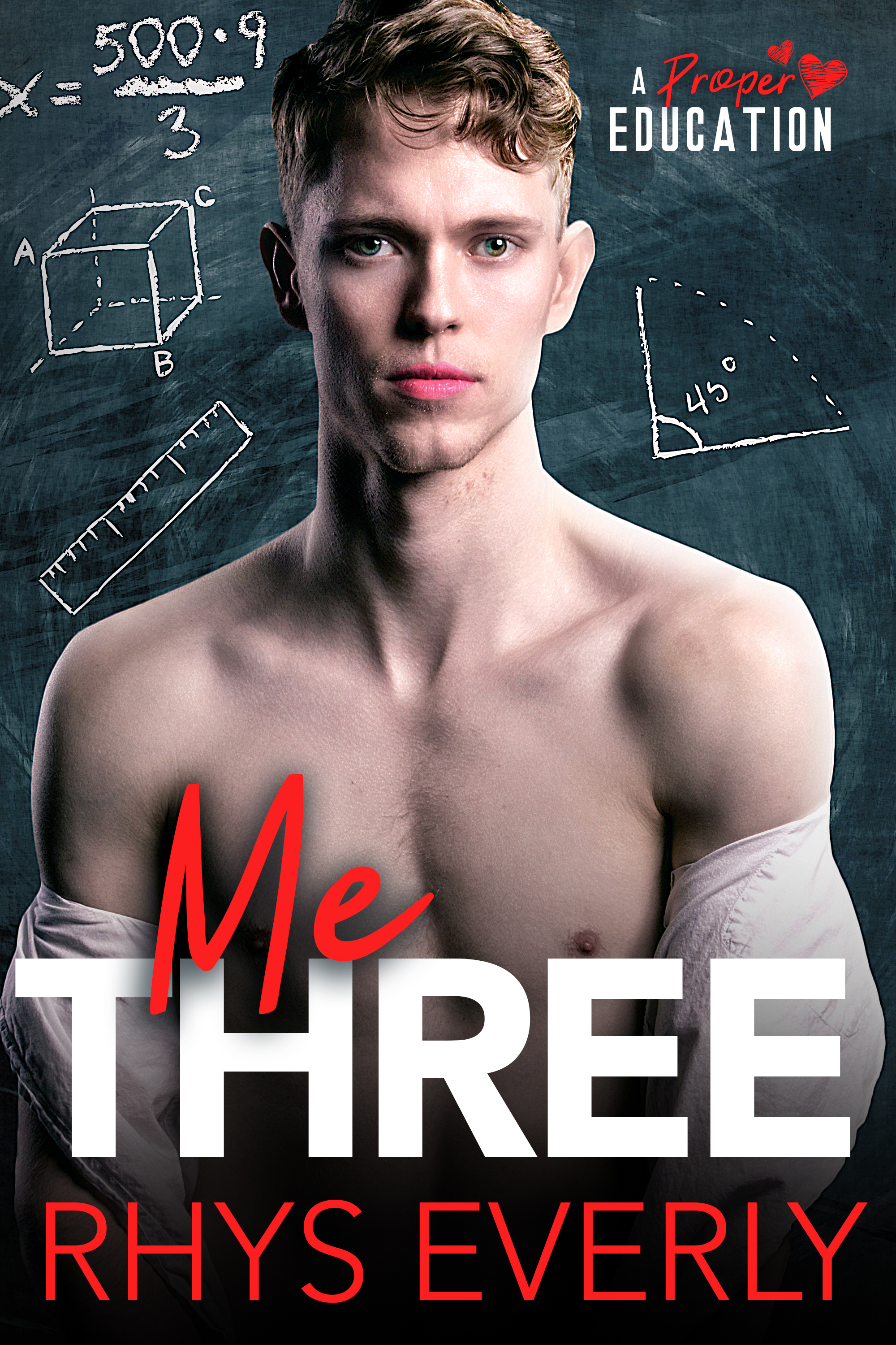 Me Three (A Proper Education, #2)
