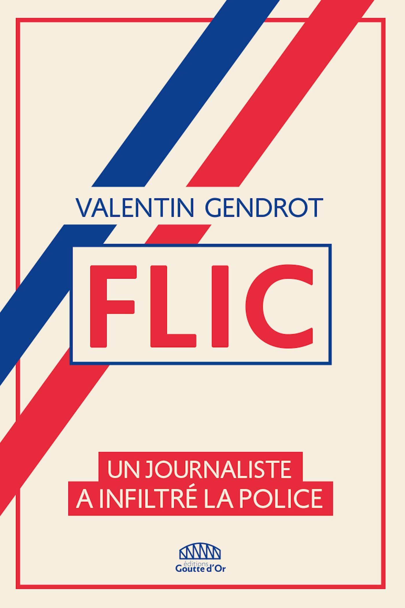 Flic: Un journaliste a infiltré la police (NON FICTION)