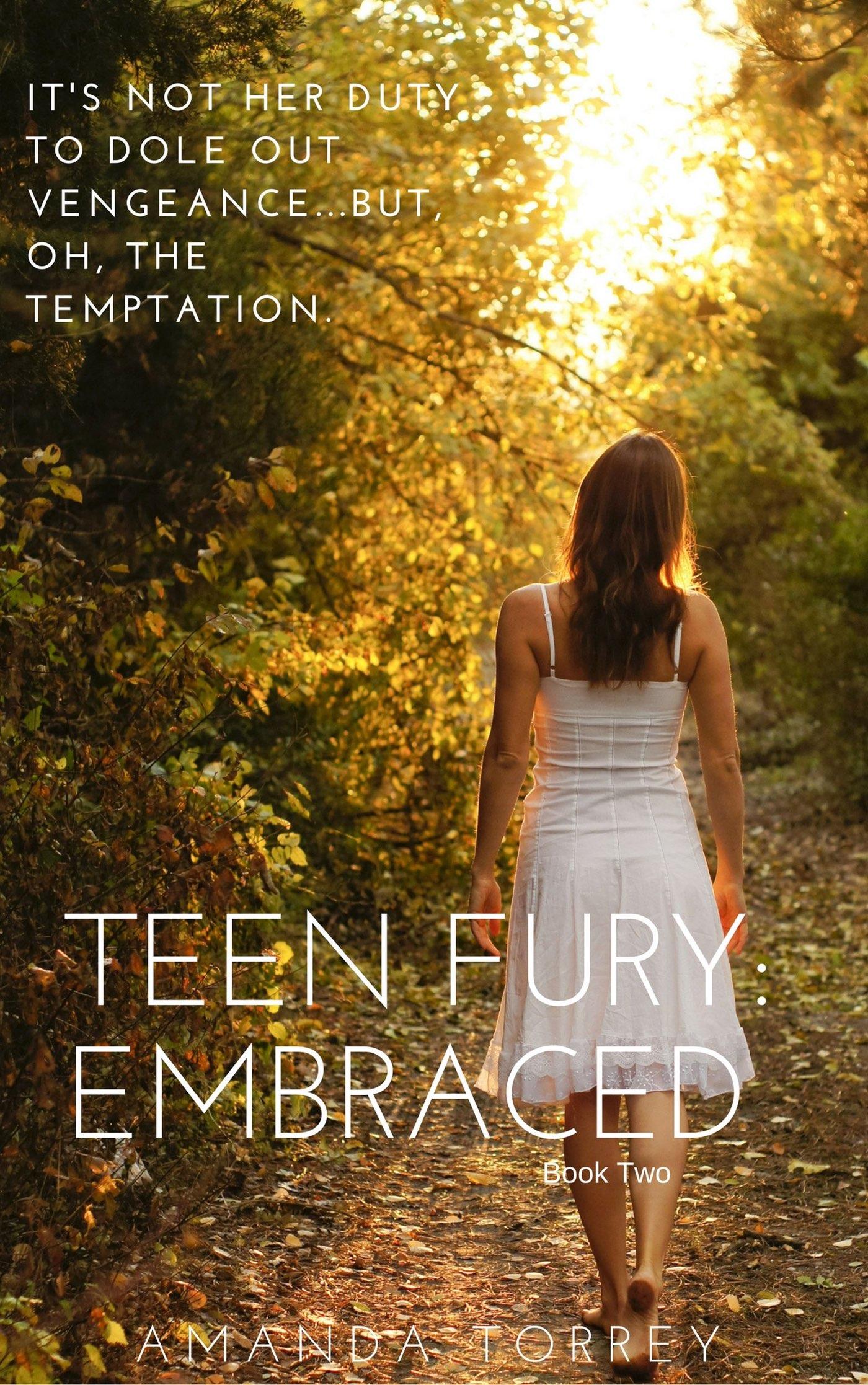 Teen Fury: Embraced (Teen Fury, #2)