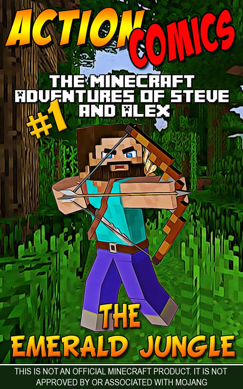 Action Comics: The Minecraft Adventures of Steve and Alex: The Emerald Jungle – Part 1